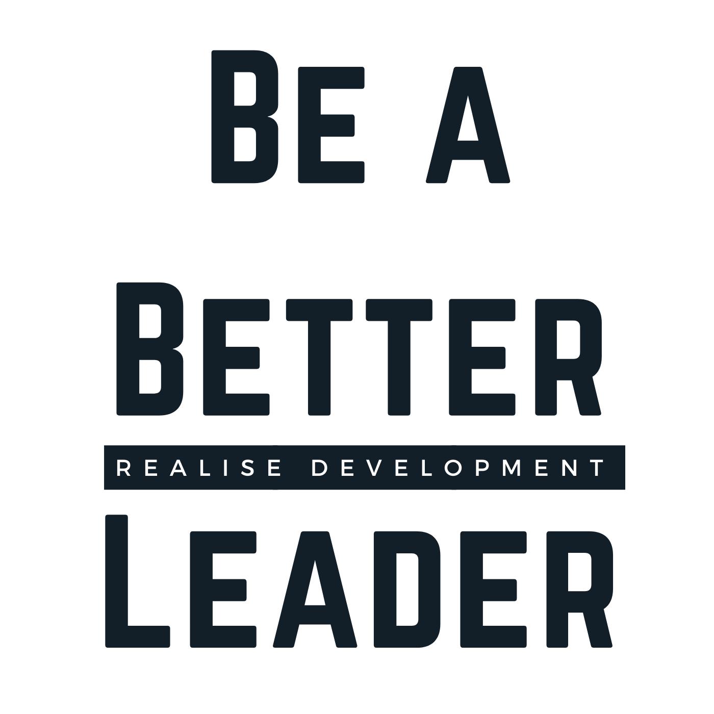 Artwork for podcast Be a Better Leader