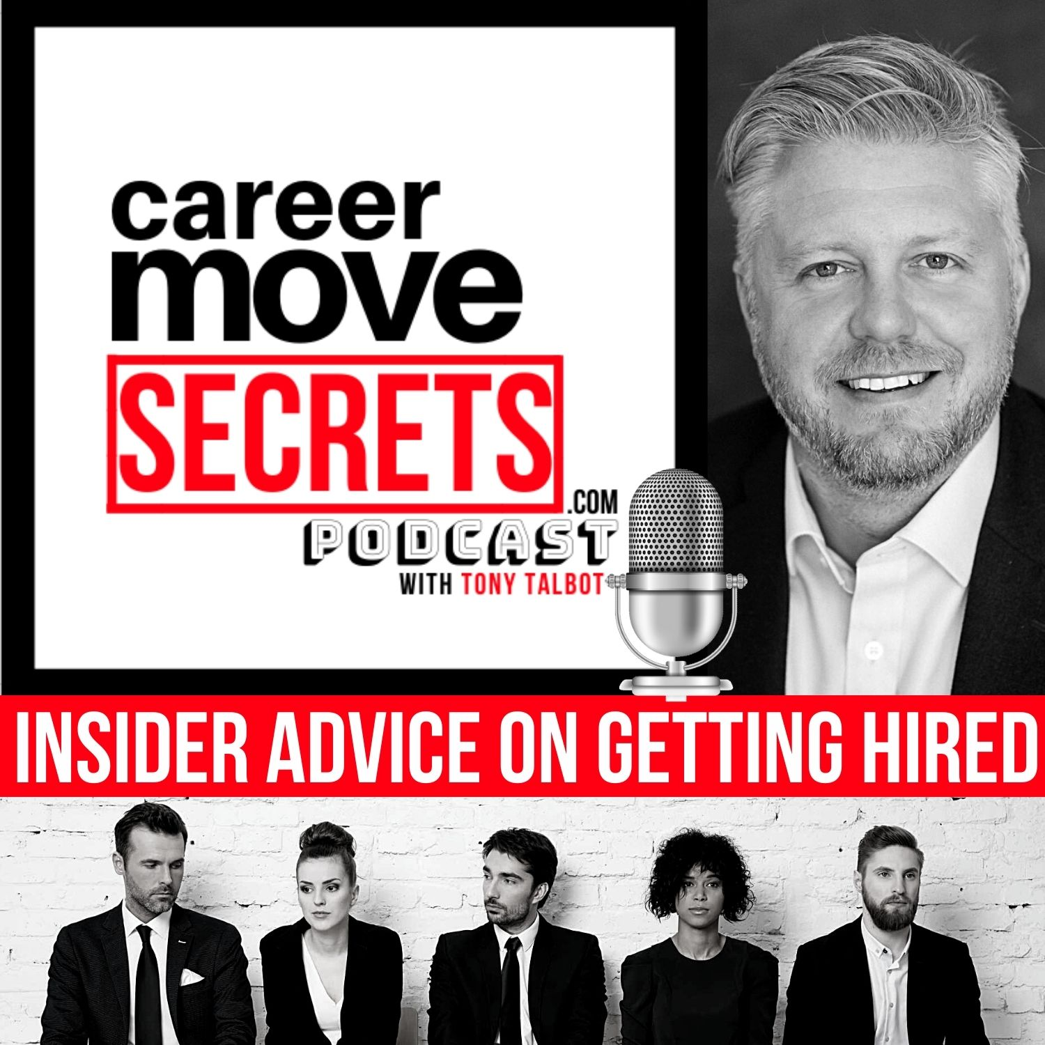 Artwork for podcast Career Move SECRETS with Tony Talbot