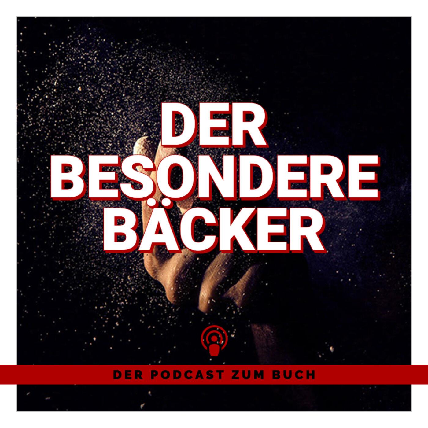 Artwork for podcast DER BESONDERE BÄCKER