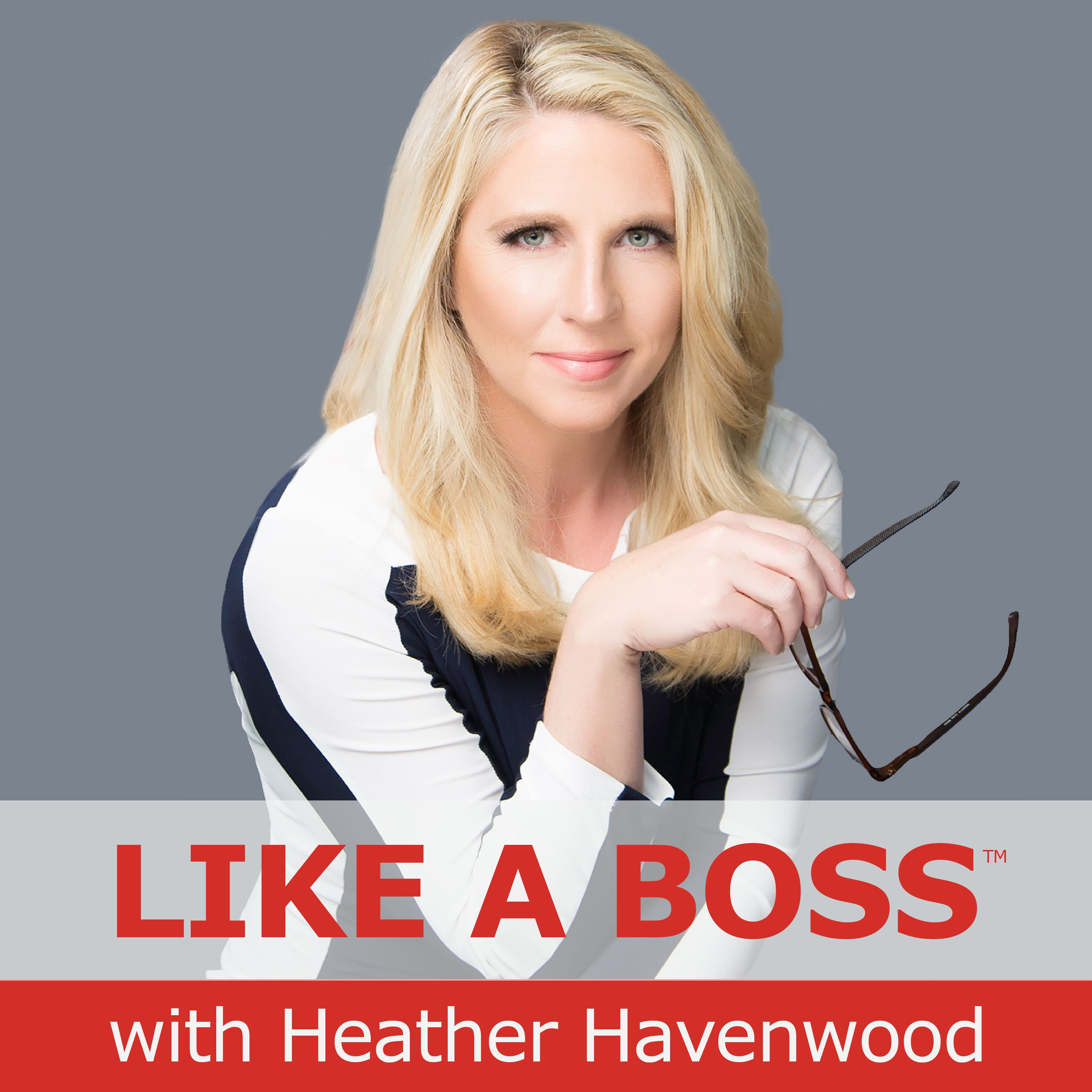 INFLUENCE: Entrepreneurs and Executives Heather Havenwood Chief Sexy Boss™
