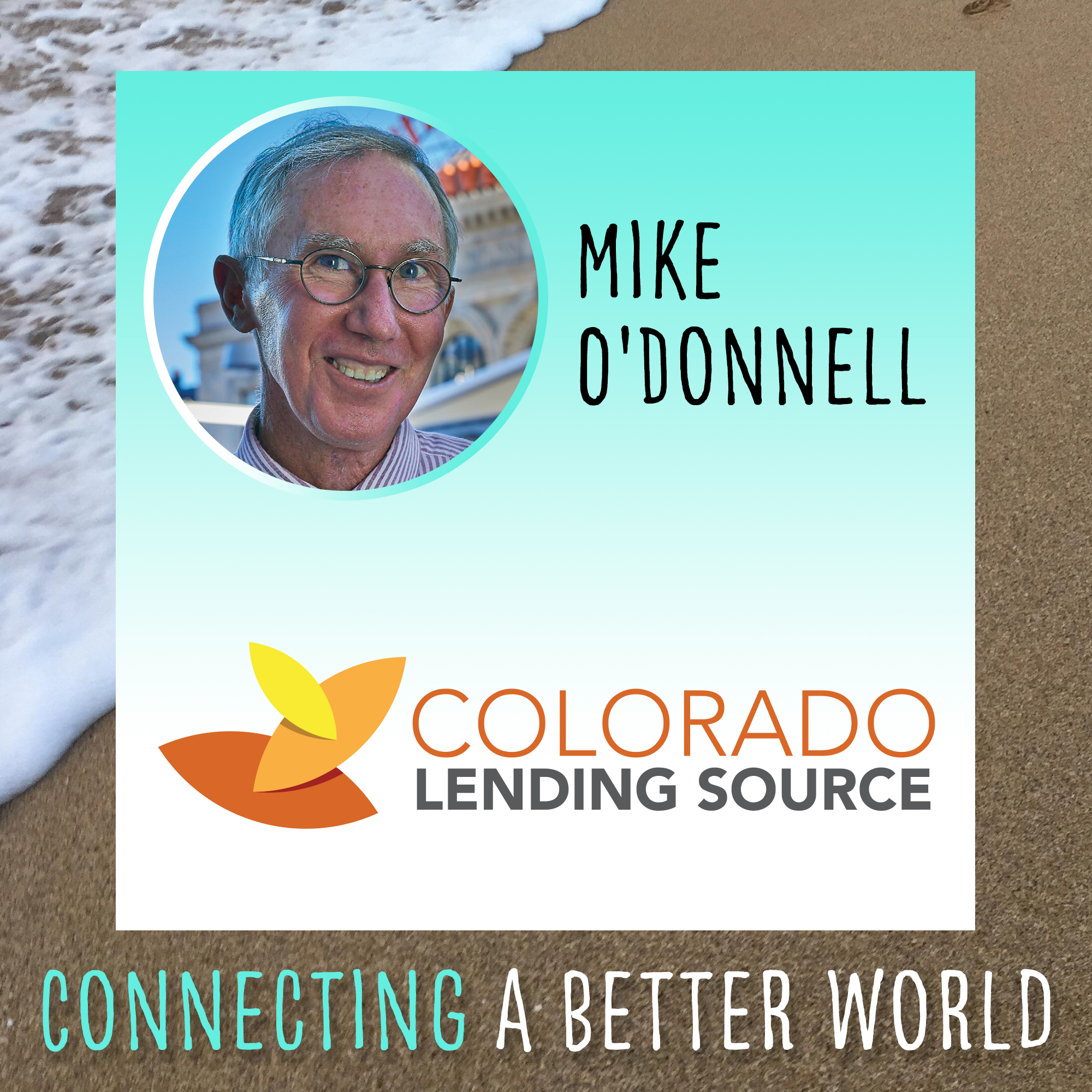 Mike O'Donnell of Colorado Lending Source