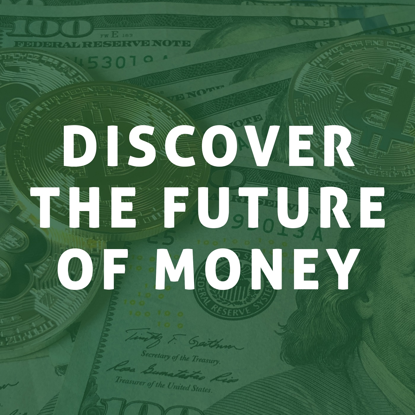 Show artwork for Discover The Future of Money