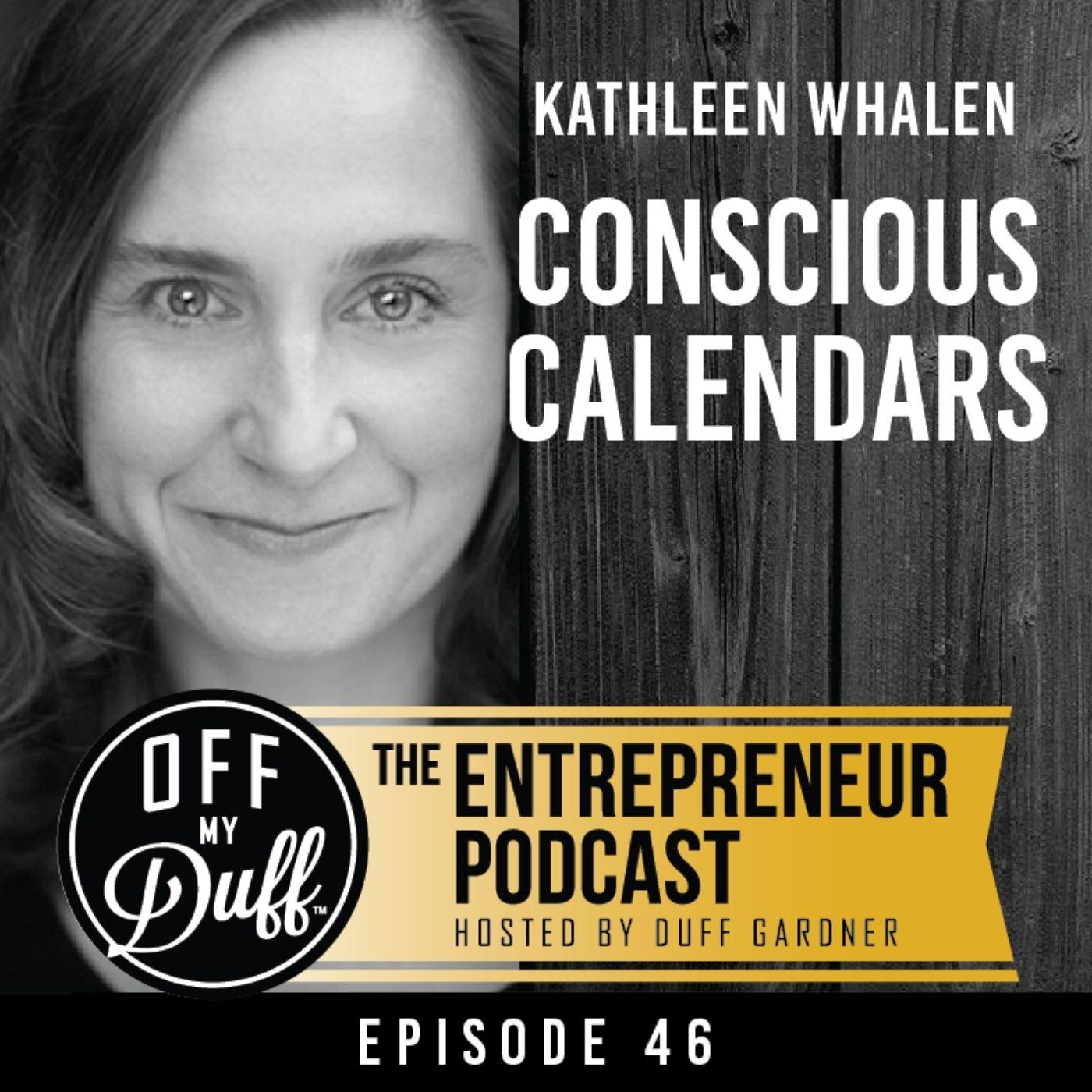 Kathleen Whalen – Conscious Calendars
