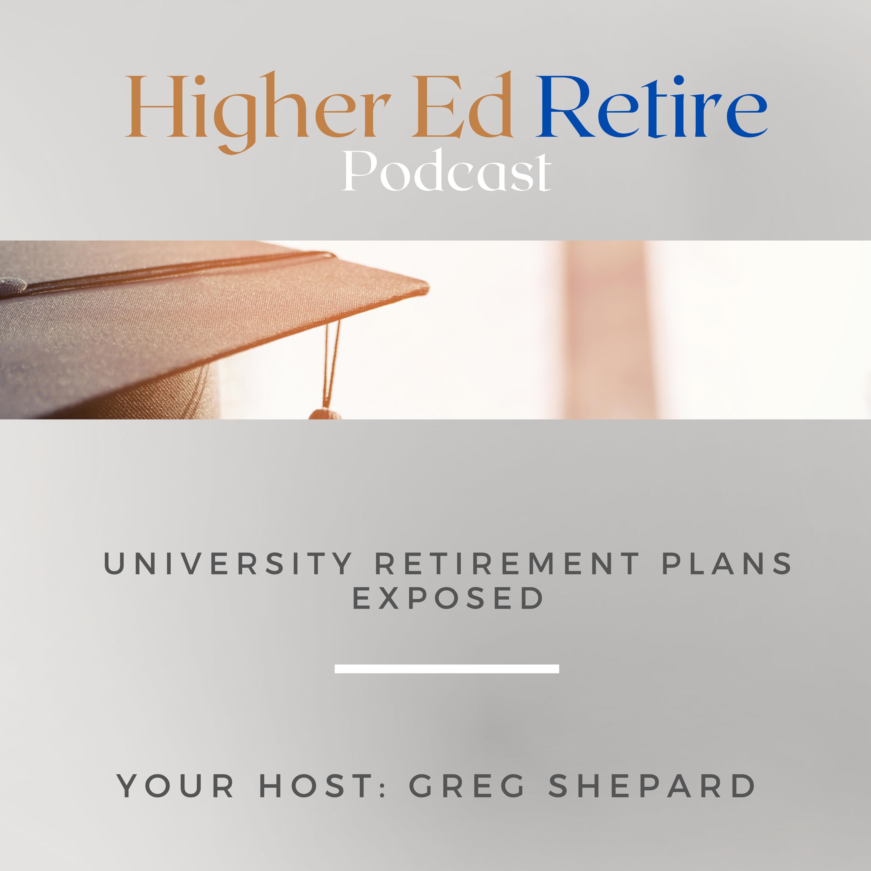 Artwork for podcast HigherEd Retire