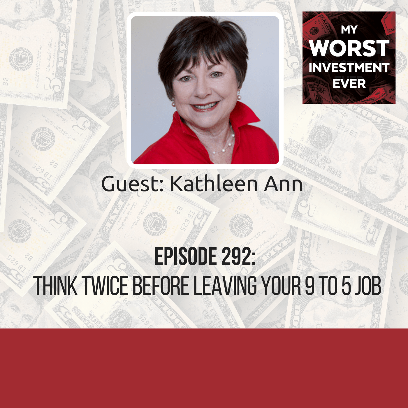 Kathleen Ann – Think Twice Before Leaving Your 9 to 5 Job