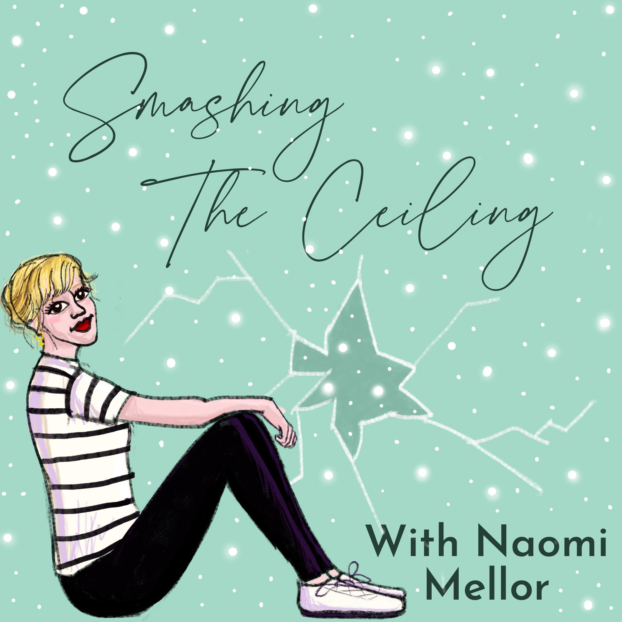 Artwork for podcast Smashing The Ceiling