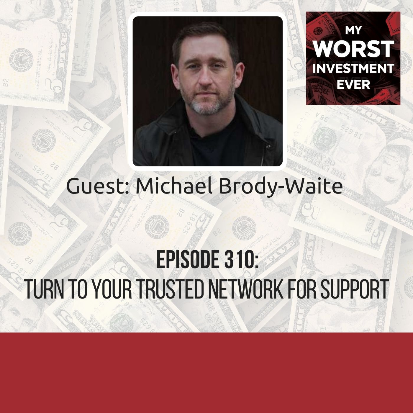 Michael Brody-Waite – Turn to Your Trusted Network for Support