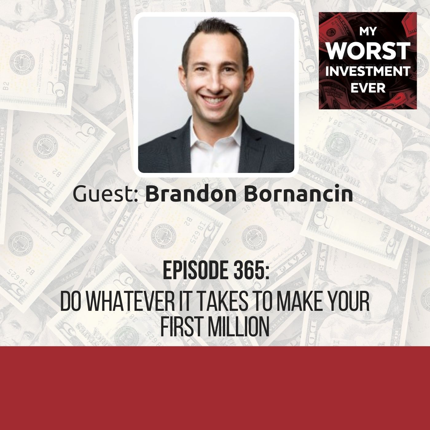 Brandon Bornancin – Do Whatever It Takes to Make Your First Million
