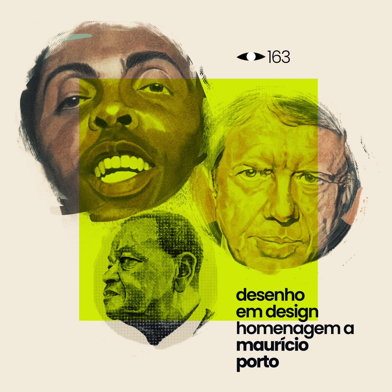 Desenho em Design: Homenagem a Maurício Porto | V+M #163