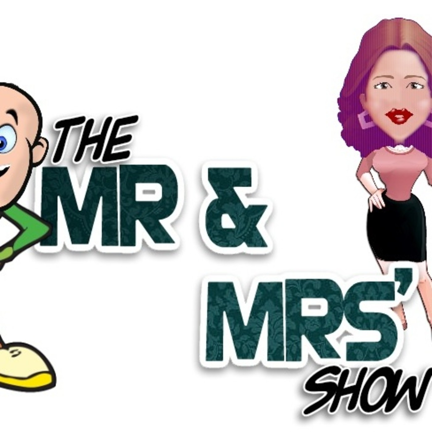 Artwork for podcast The Mr and Mrs Show