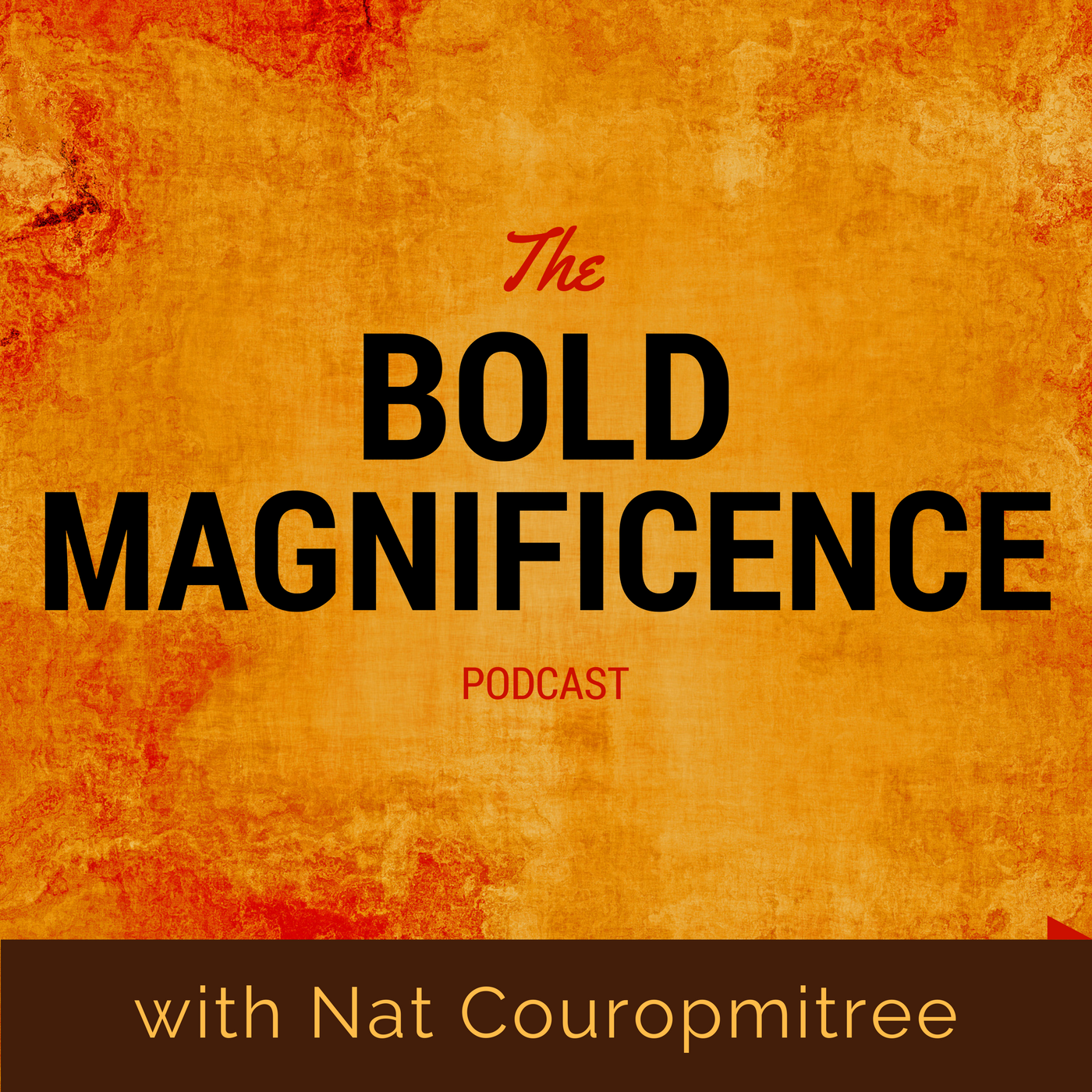 Show artwork for Bold Magnificence: Stories and Tools that Support Us to Live Fully Alive