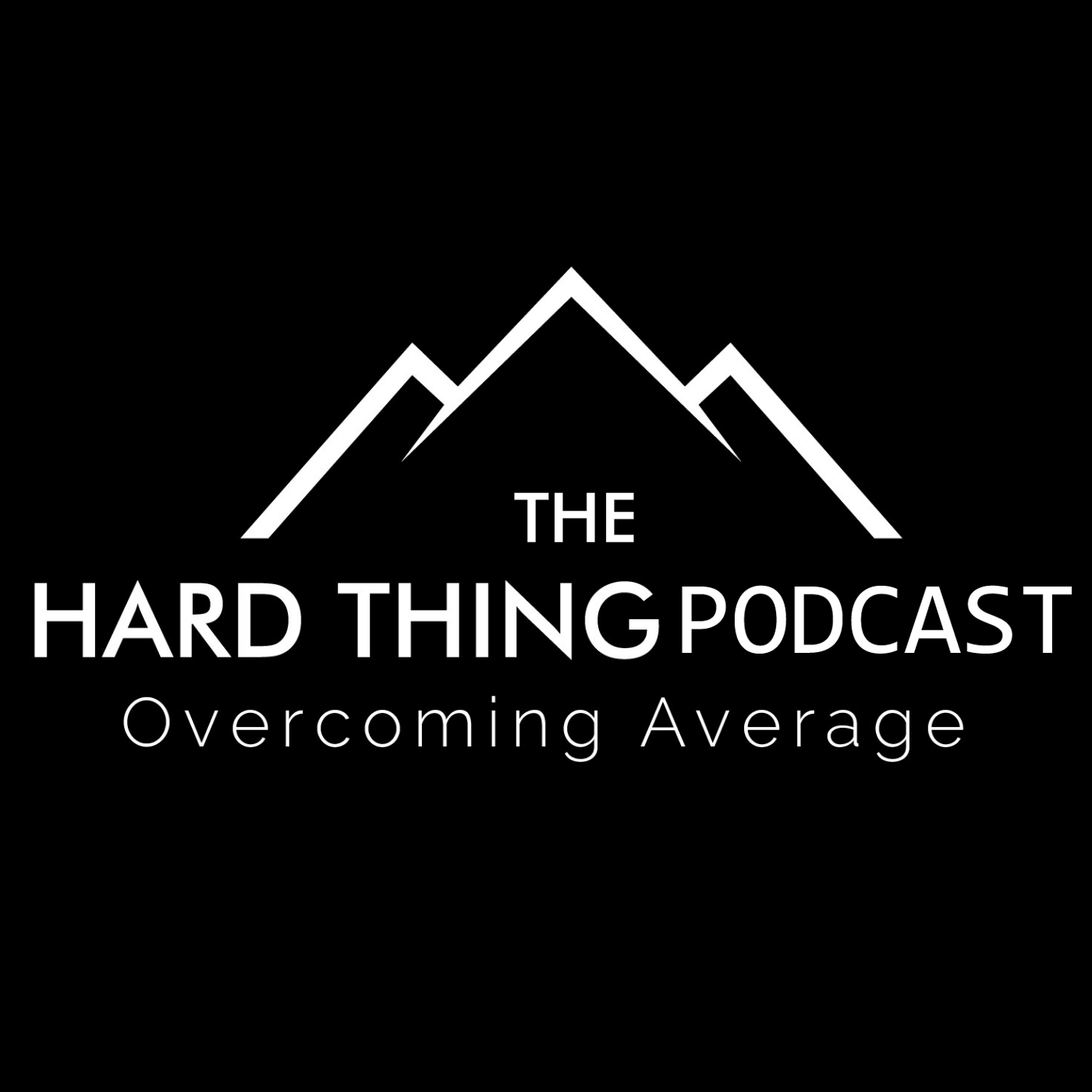Show artwork for The Hard Thing Podcast