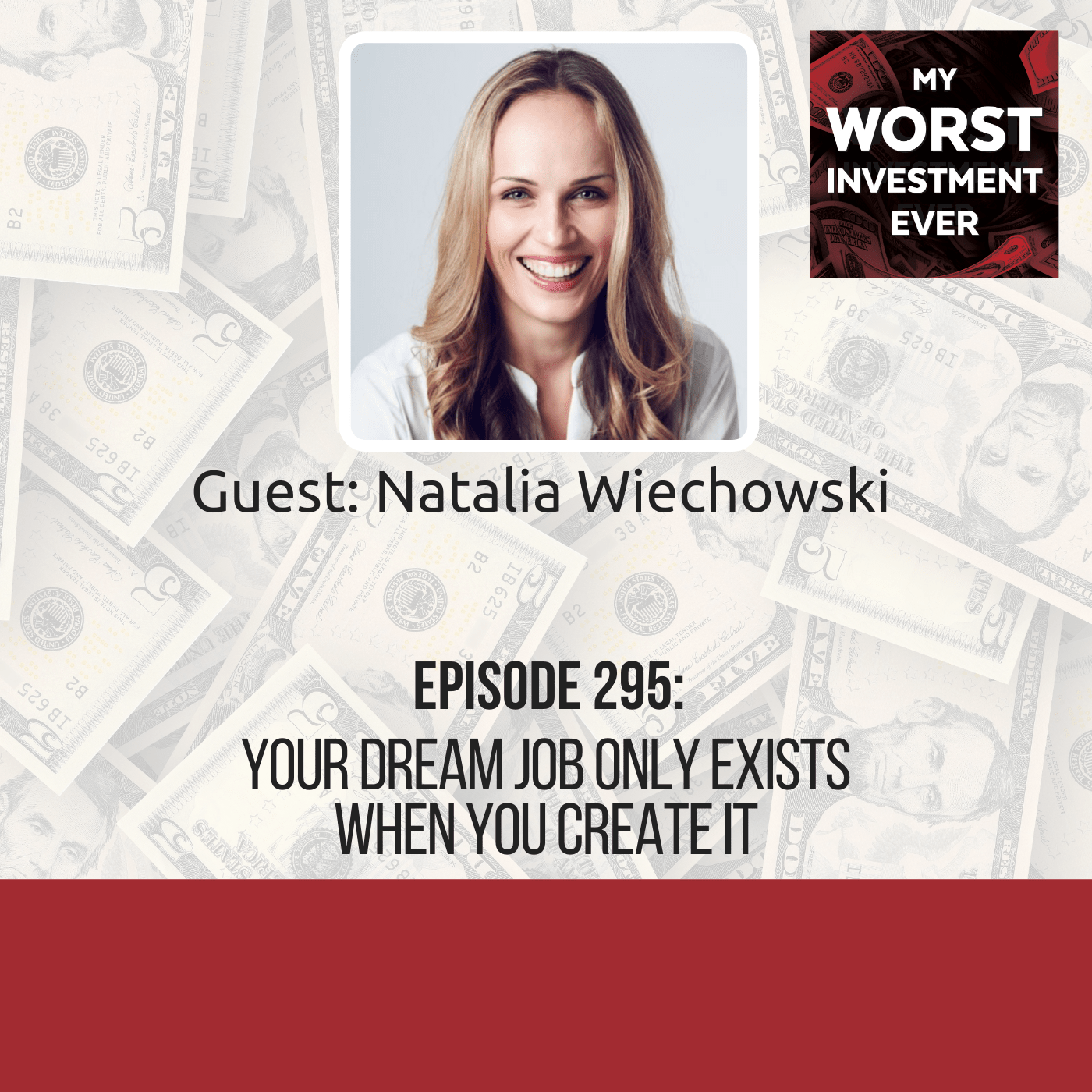Natalia Wiechowski – Your Dream Job Only Exists When You Create It