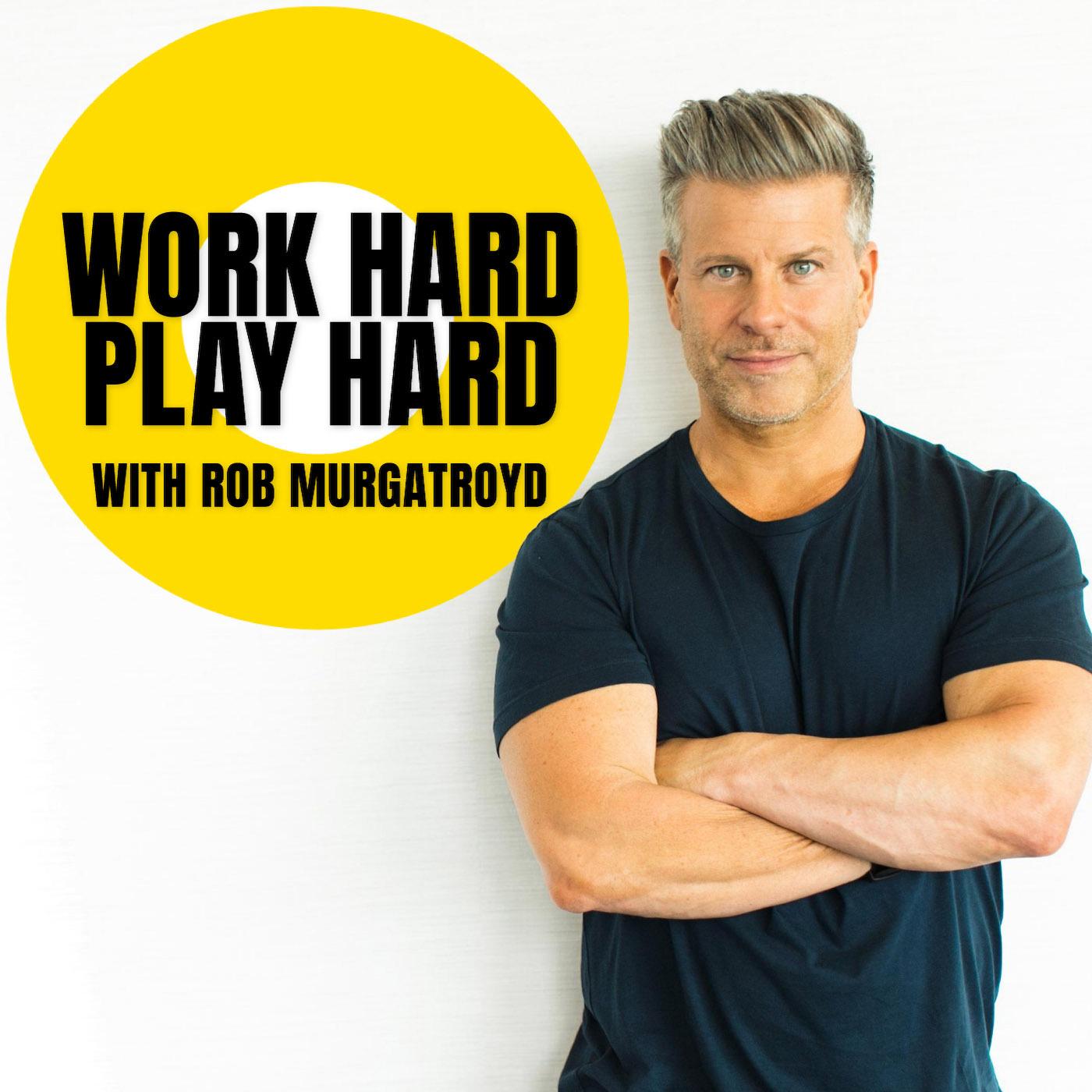 Artwork for podcast Work Hard Play Hard