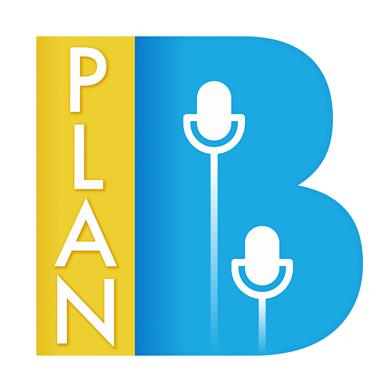 Artwork for podcast Plan B Podcast
