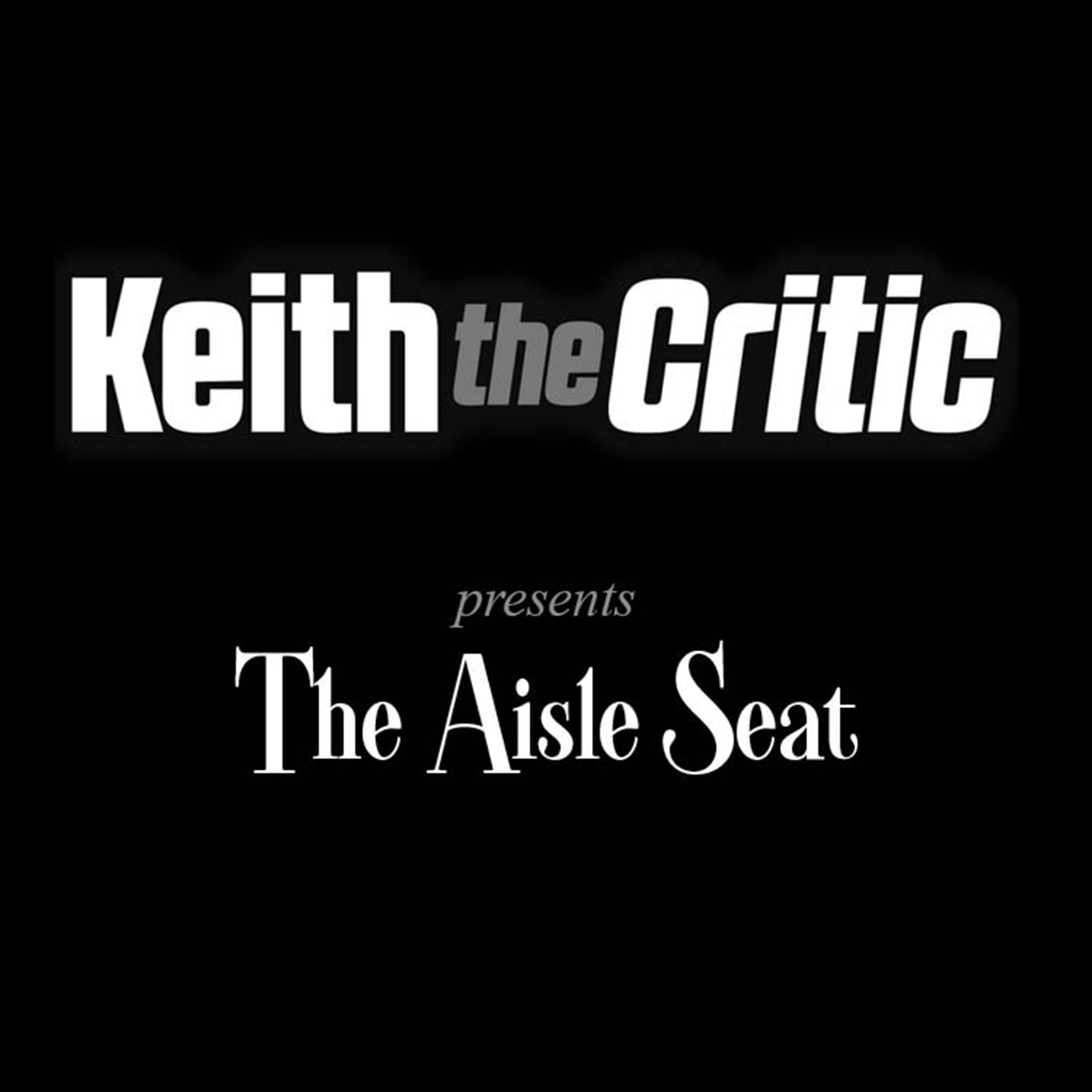 Artwork for podcast The Aisle Seat