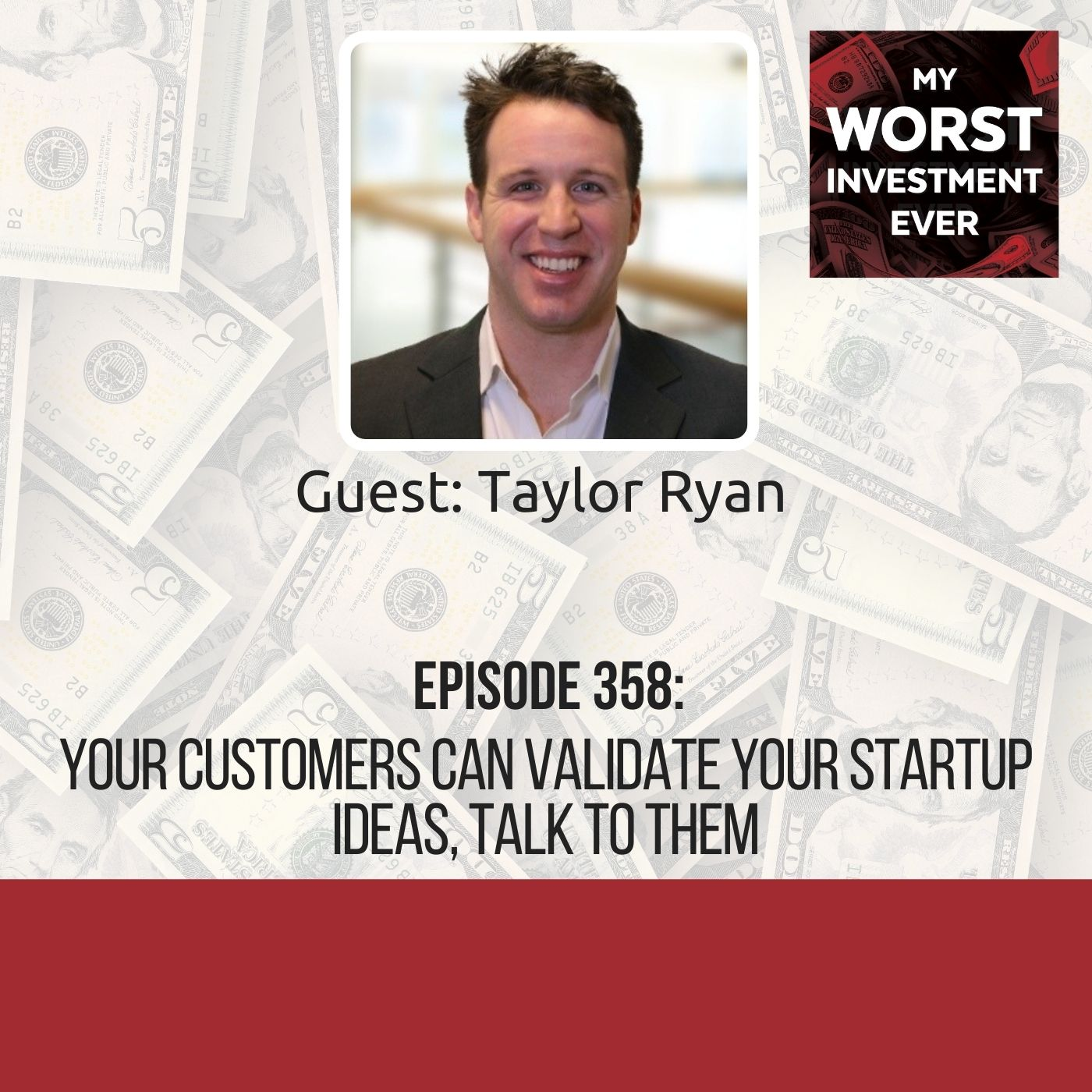 Taylor Ryan – Your Customers Can Validate Your Startup Ideas, Talk to Them