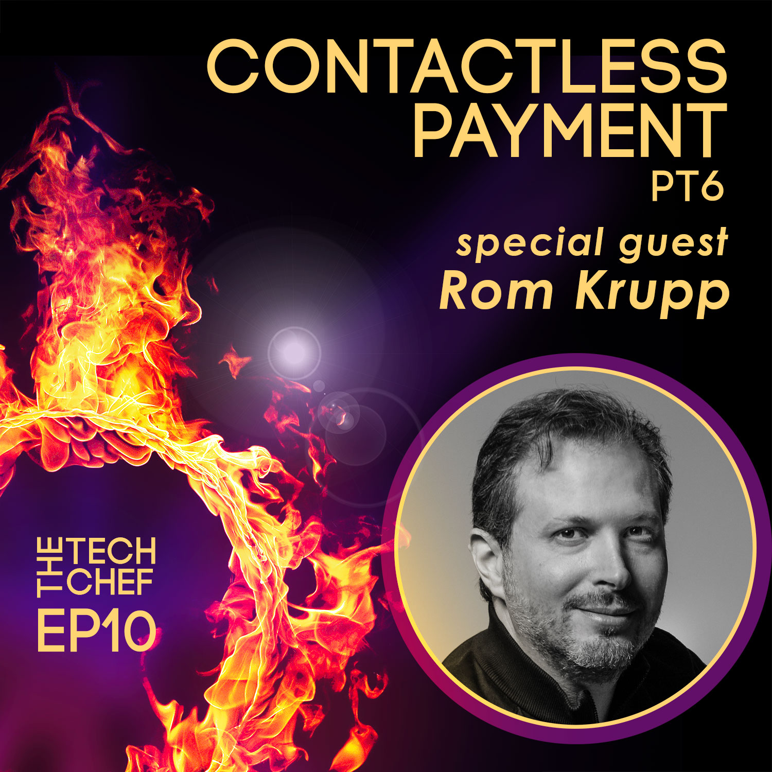 TCP010 : Contactless Payment -6- Rom Krupp from OneDine