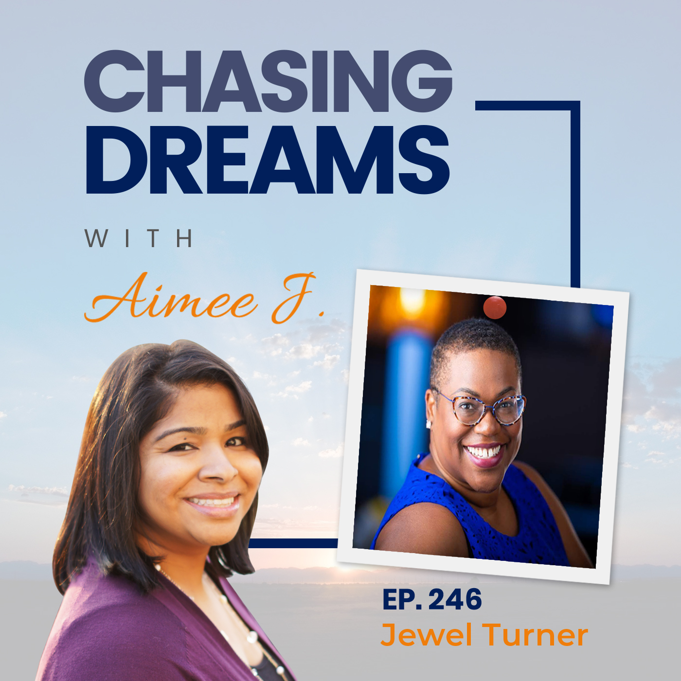 246: Jewel Turner – Being The Light In A World Full Of Darkness
