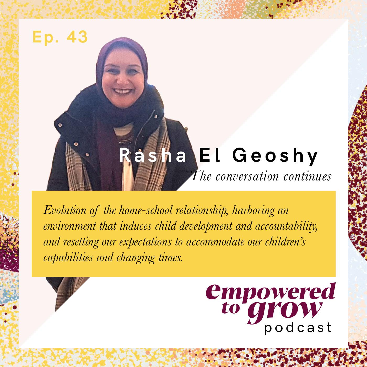 Ep. 43– Unchartered Discussions – Rasha El Geoshy