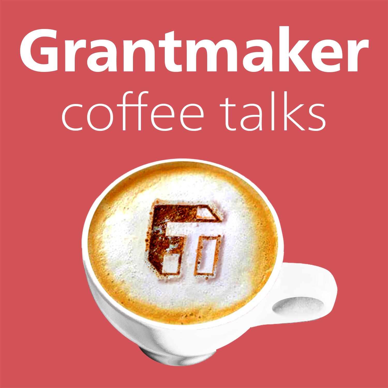 Artwork for podcast Grantmaker Coffee Talks