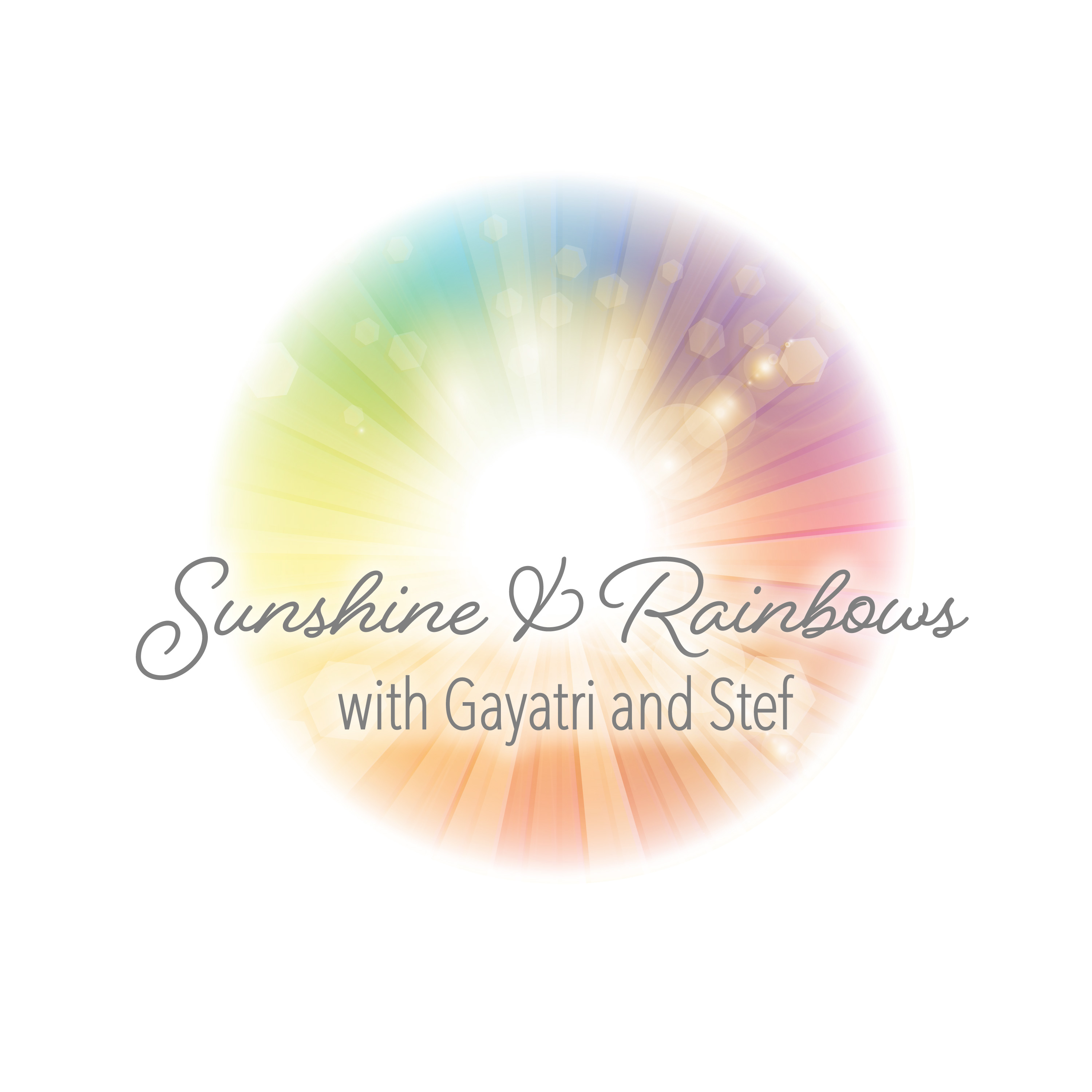 Show artwork for Sunshine and Rainbows with Gayatri and Stef
