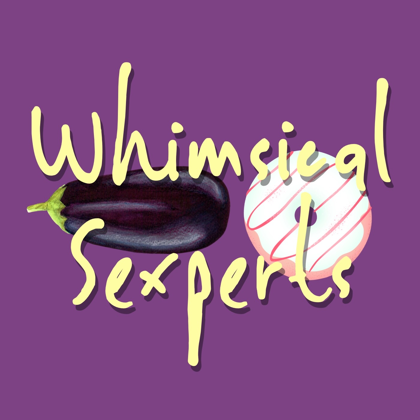 Artwork for podcast Whimsical Sexperts