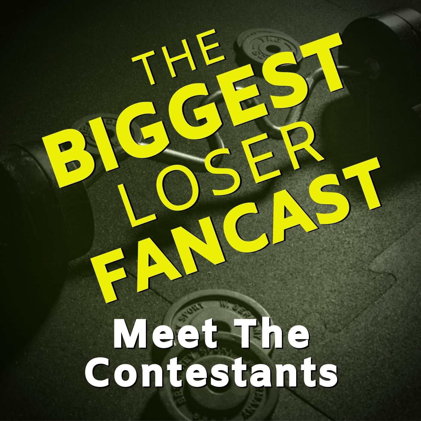 Artwork for podcast Biggest Loser Fancast