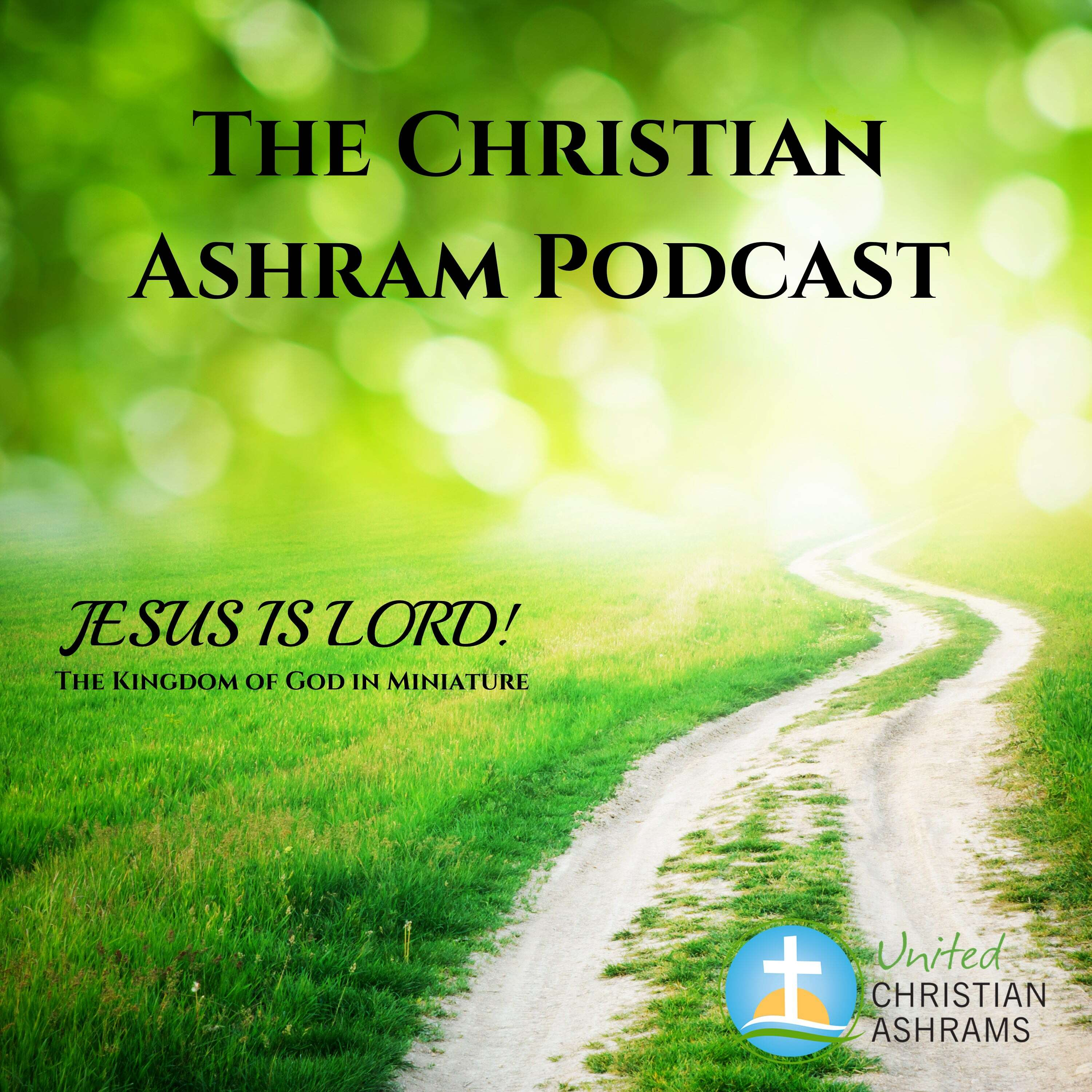 Show artwork for The Christian Ashram Podcast