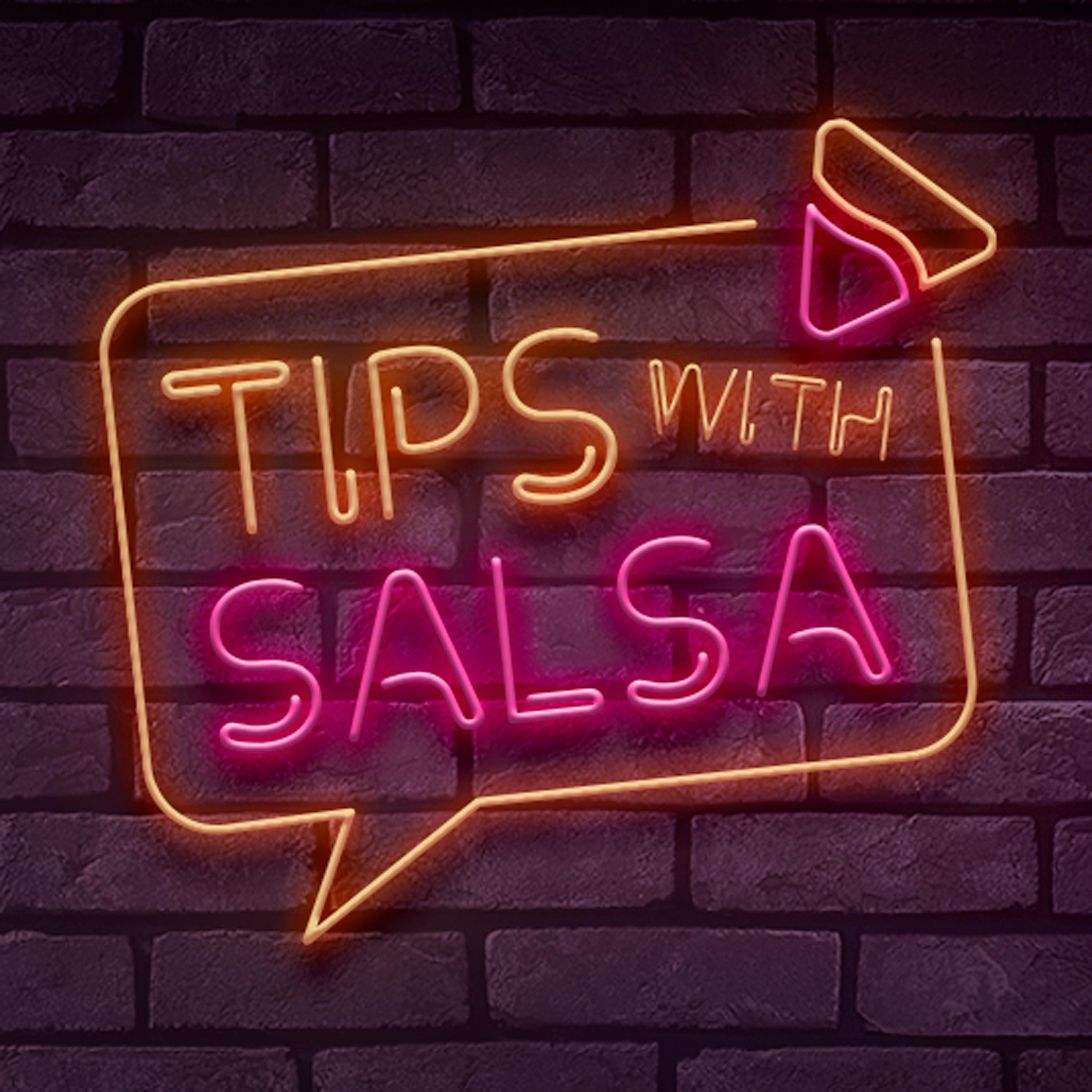 Artwork for podcast Tips with Salsa