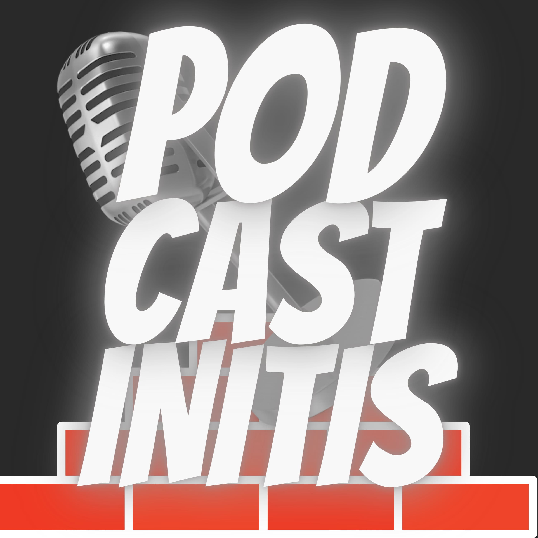 Artwork for podcast Podcastinitis