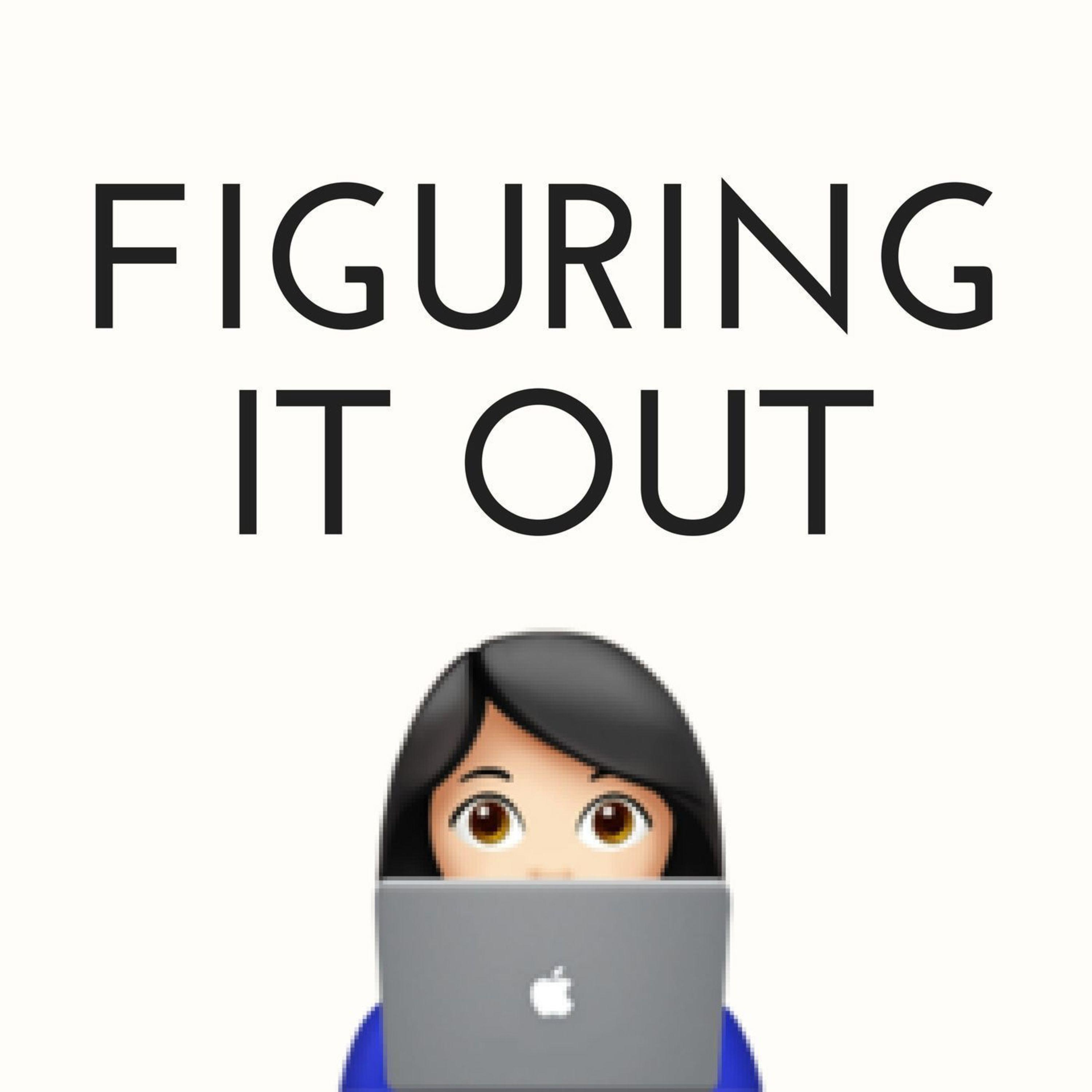 Artwork for podcast Figuring It Out