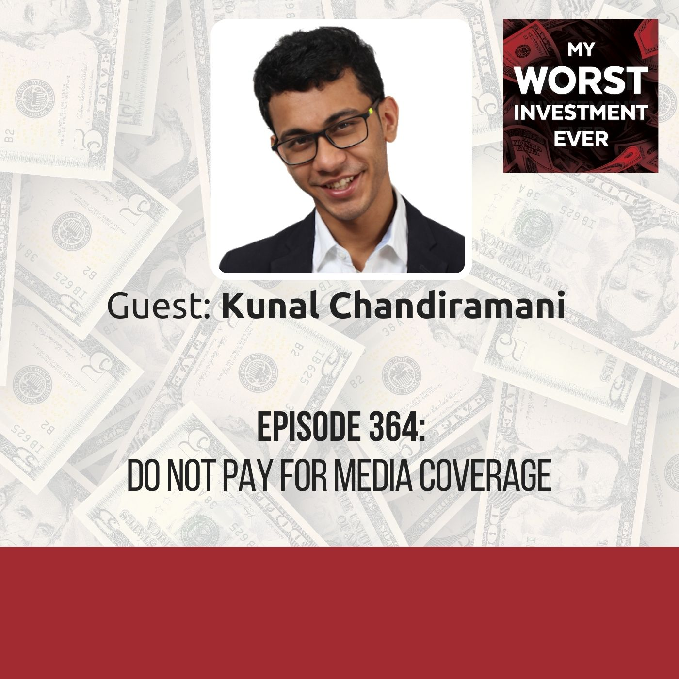Kunal Chandiramani – Do Not Pay For Media Coverage