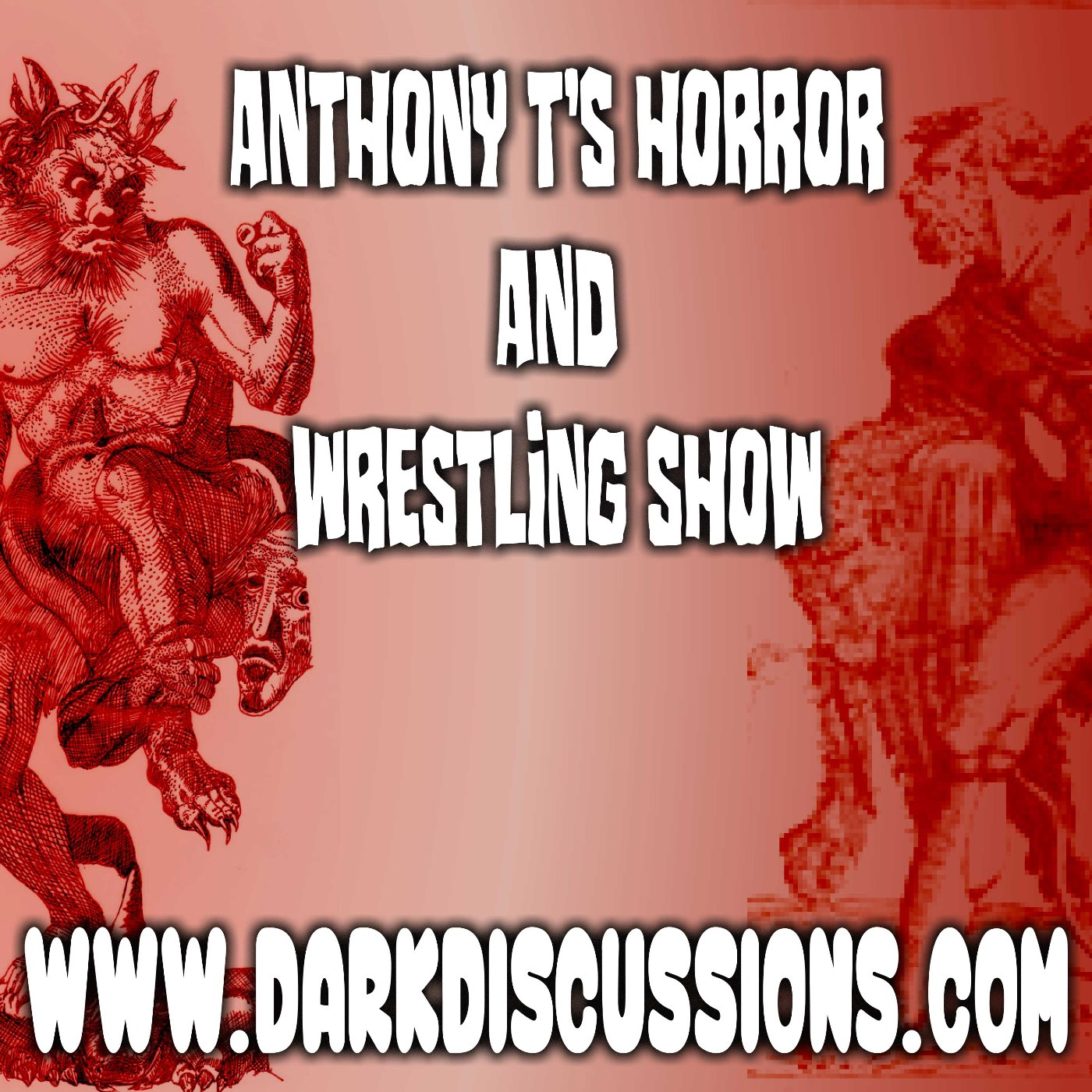 Artwork for podcast Anthony T's Horror and Wrestling Show
