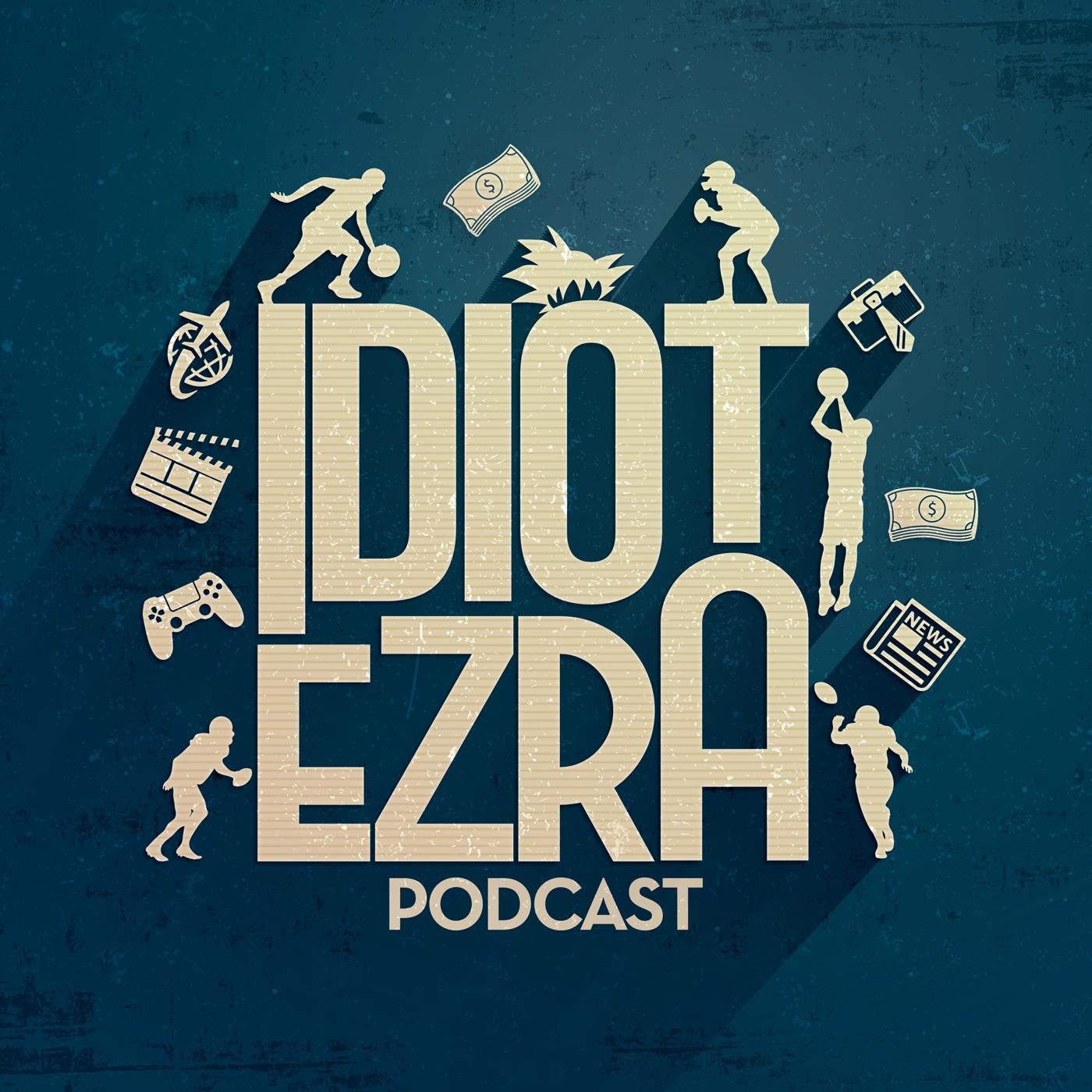 Show artwork for Idiot Ezra Podcast