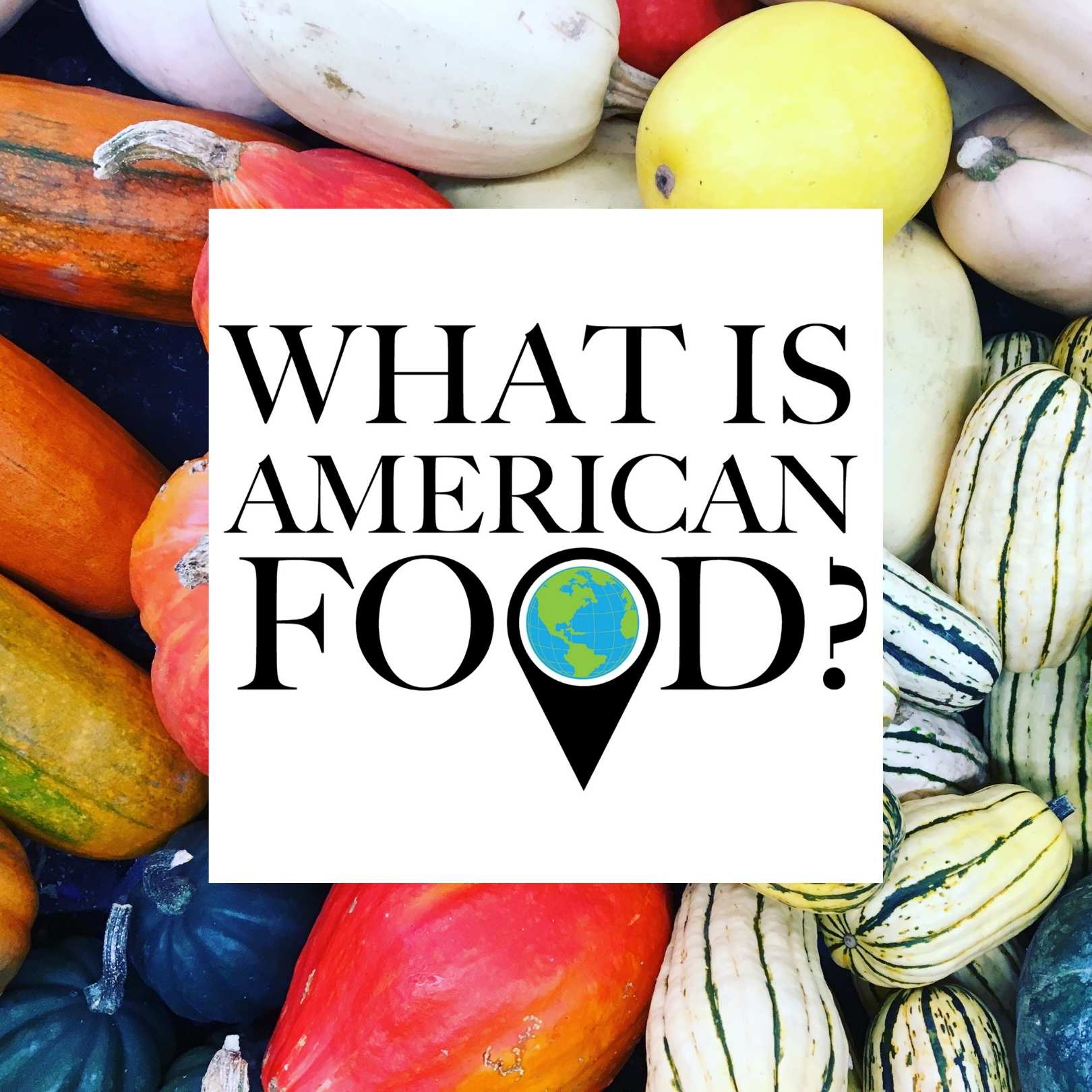 Show artwork for What is American Food?