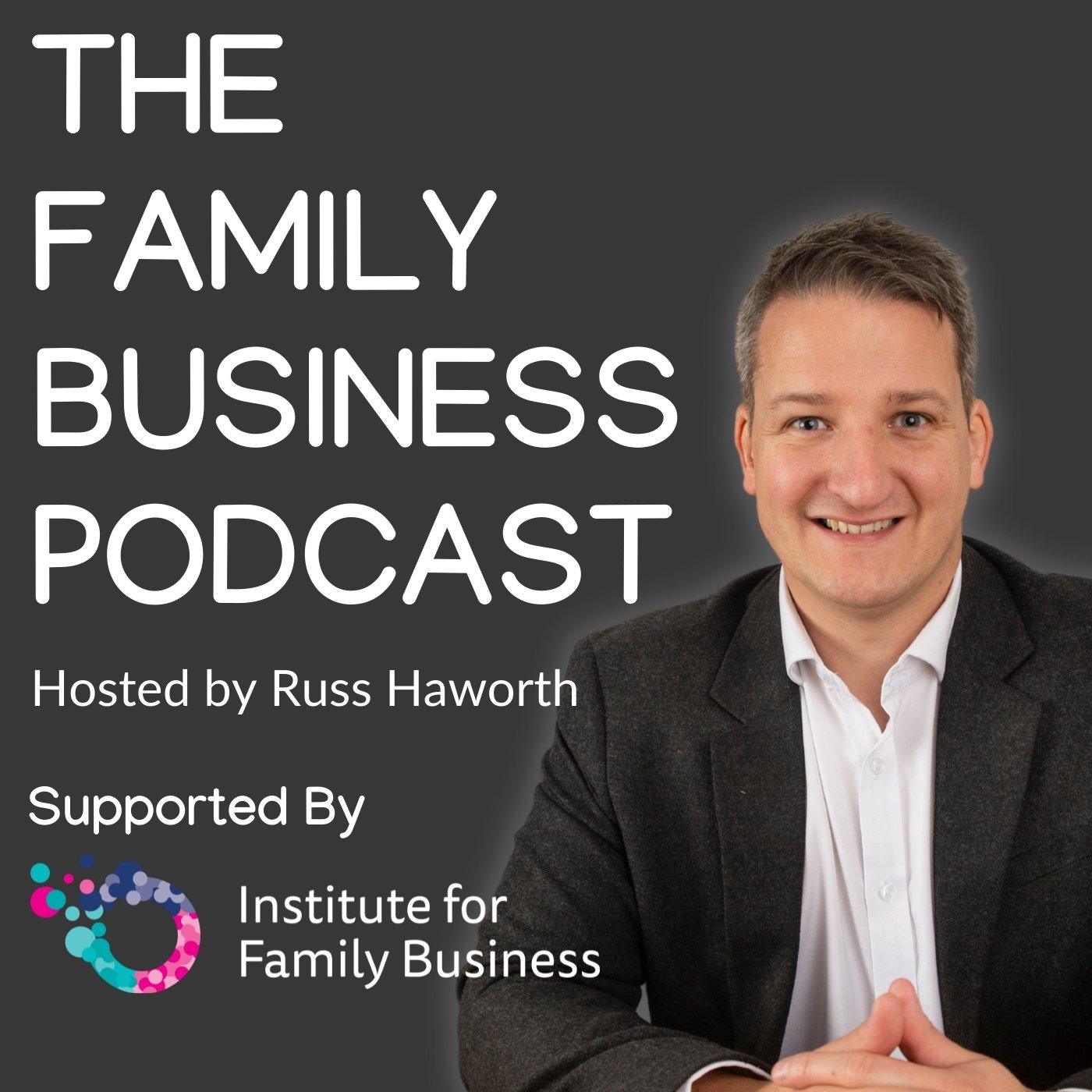 Artwork for podcast The Family Business Podcast
