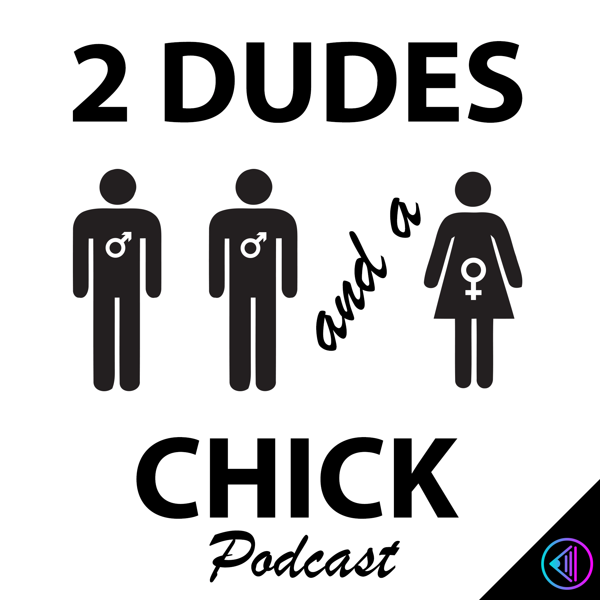Show artwork for 2 Dudes and A Chick