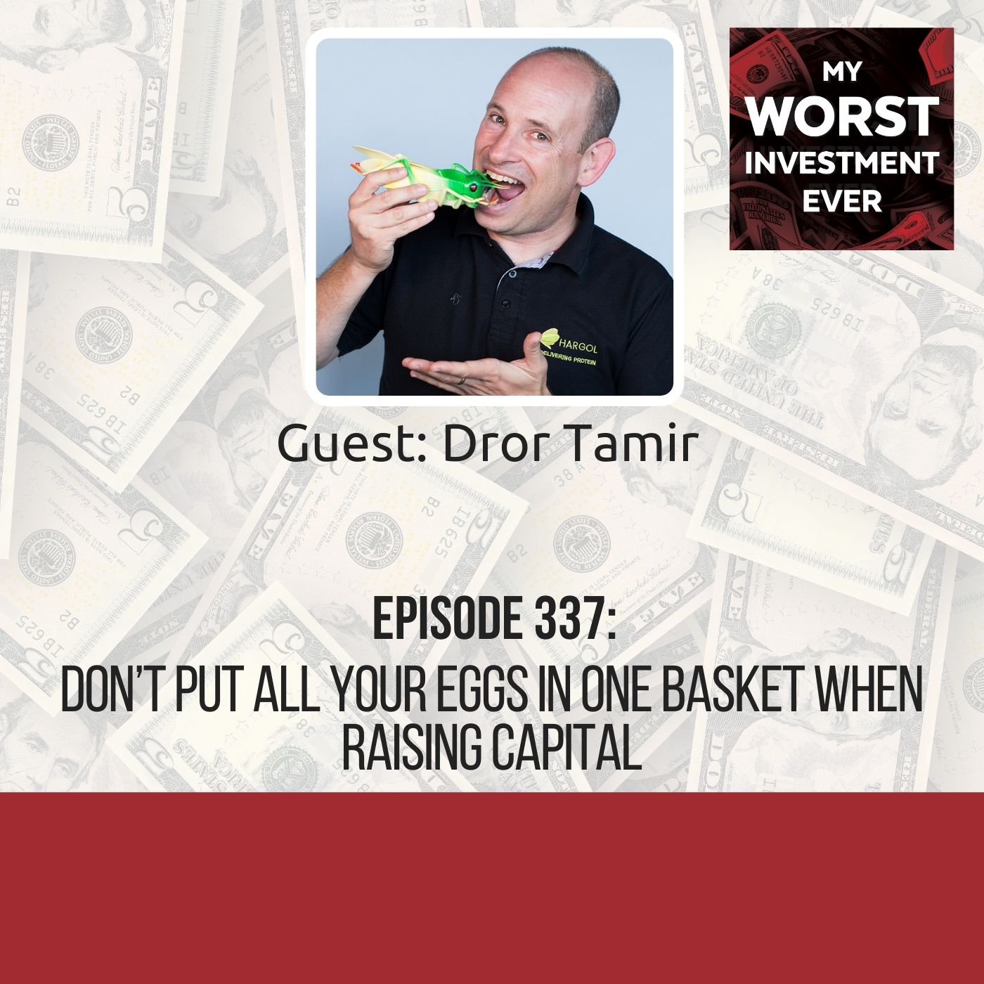 Dror Tamir – Don't Put All Your Eggs in One Basket When Raising Capital