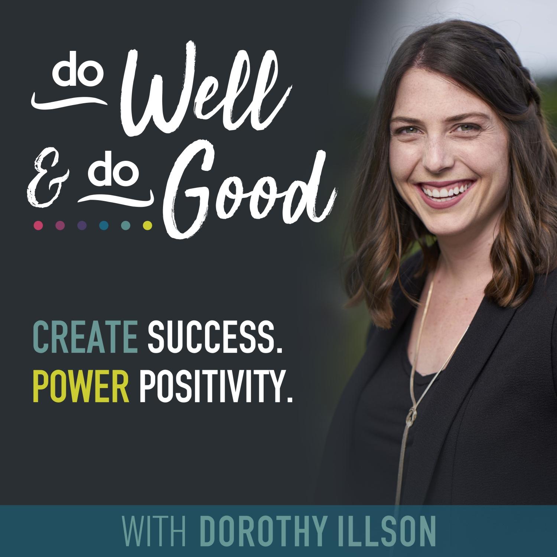 Show artwork for Do Well & Do Good