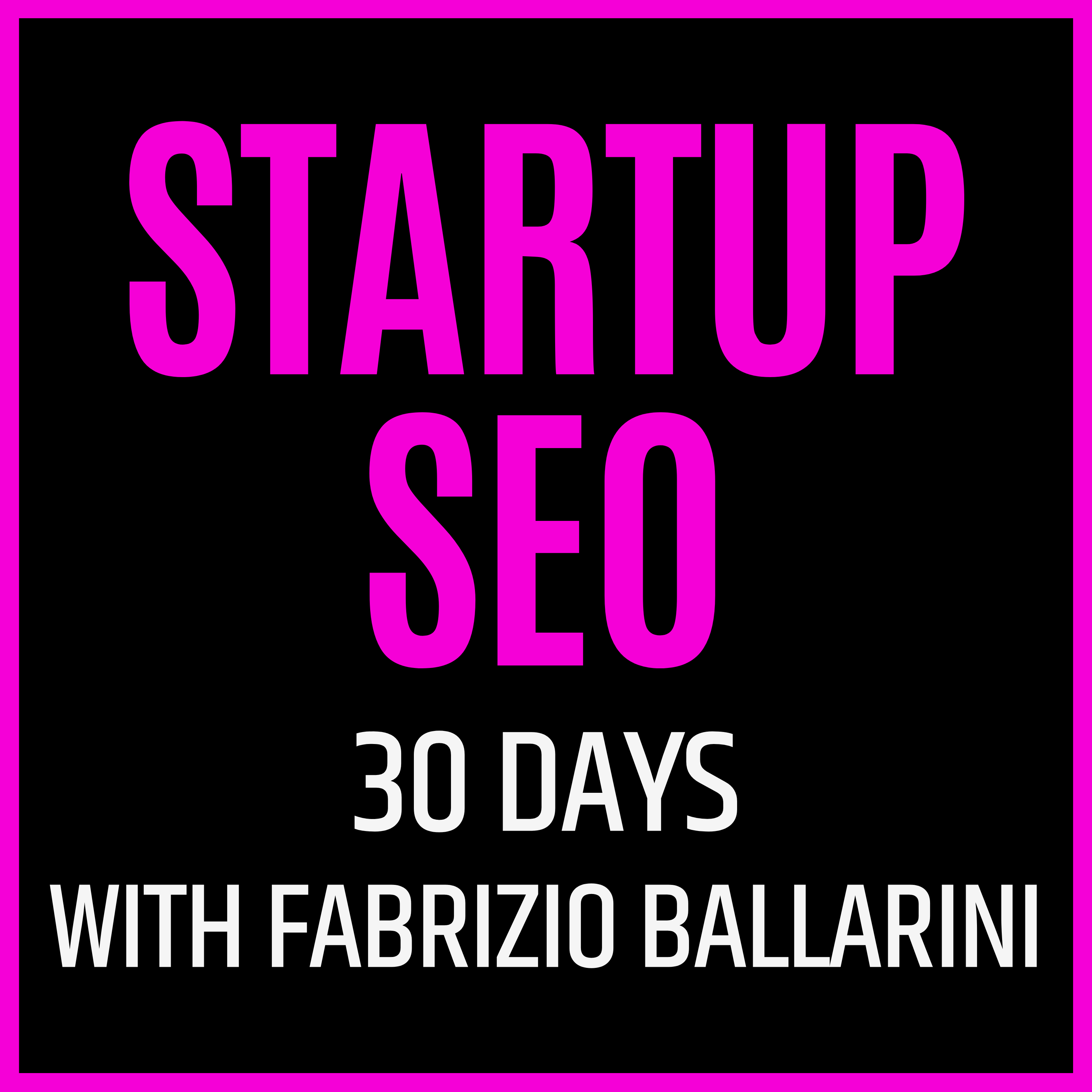 Artwork for podcast Startup SEO with Fab