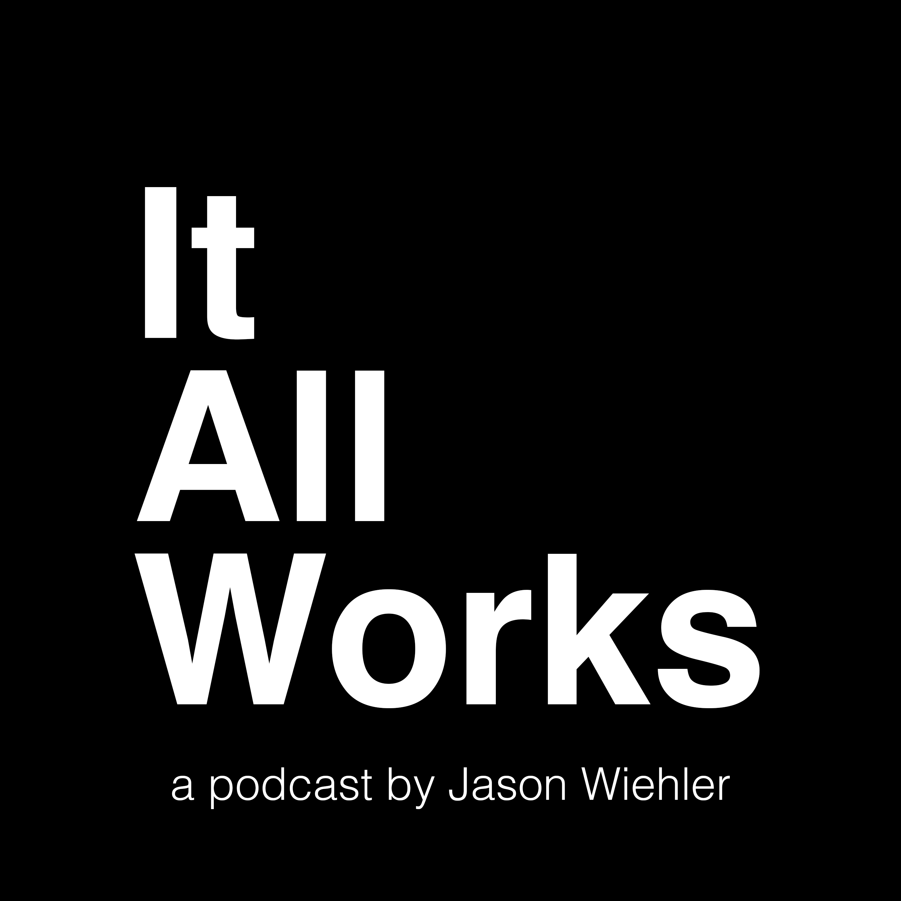 Artwork for podcast It All Works