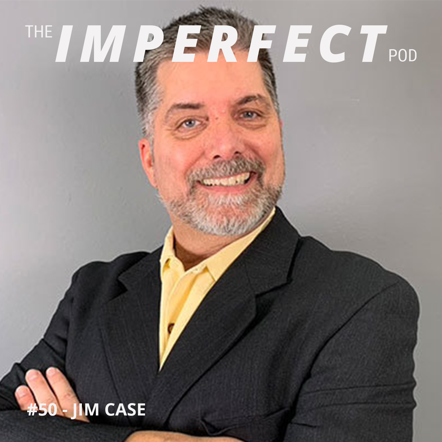 #50 | A Gay Man In a Straight Marriage: An Interesting Story About Jim's Journey as a Man | Jim Case