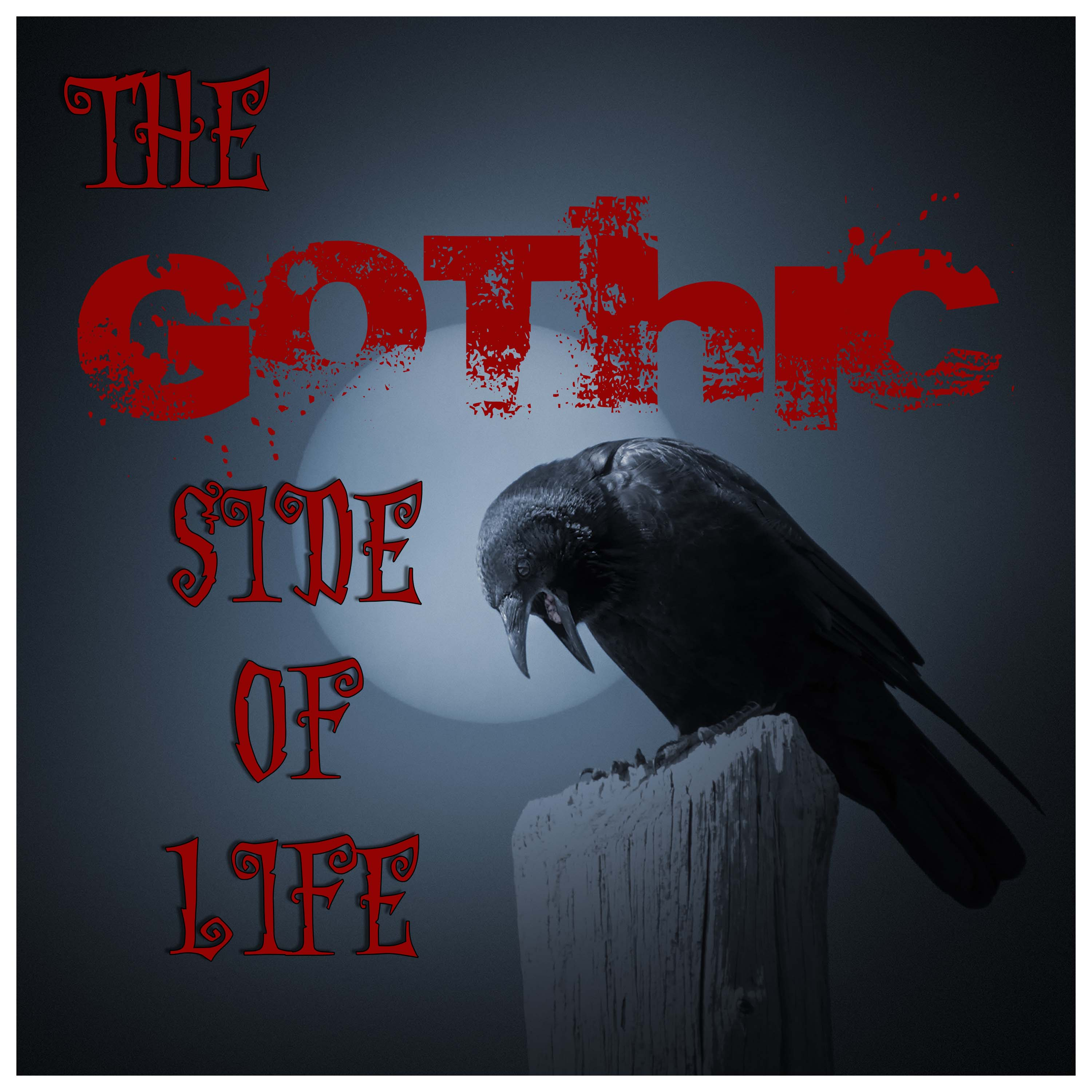 Show artwork for The Gothic Side of Life
