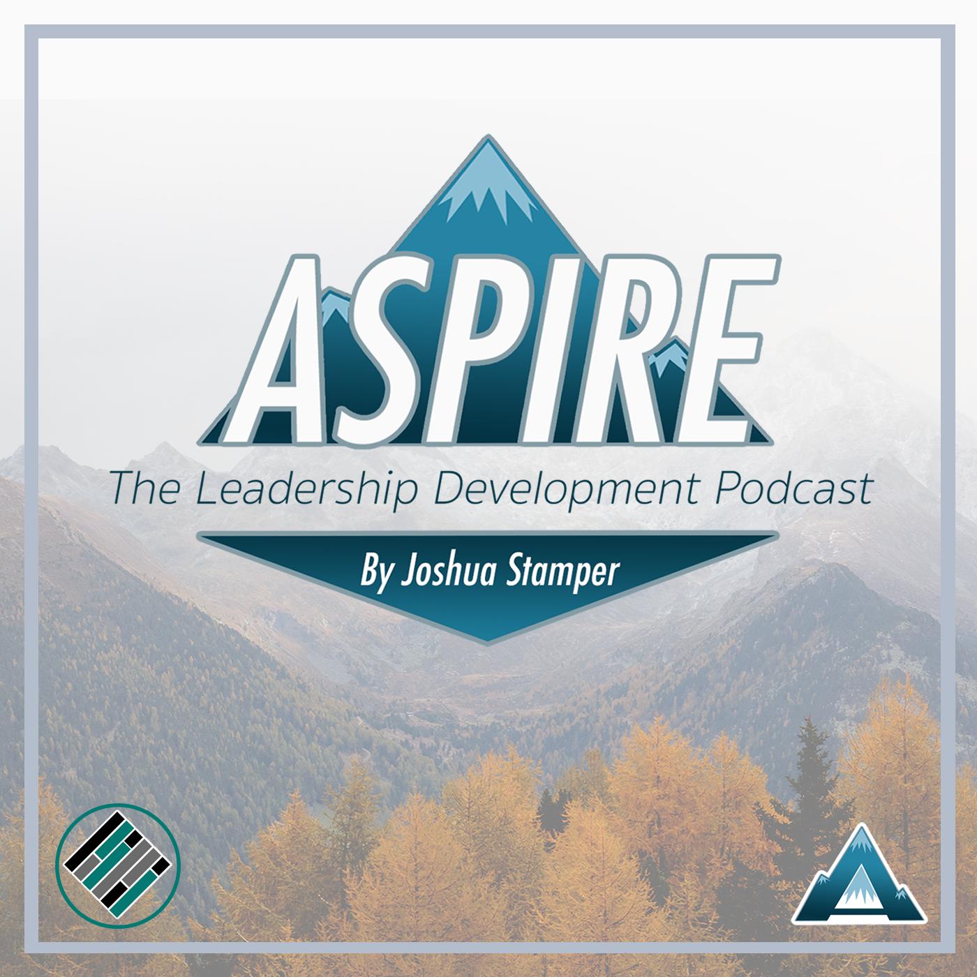 Artwork for podcast Aspire: The Leadership Development Podcast
