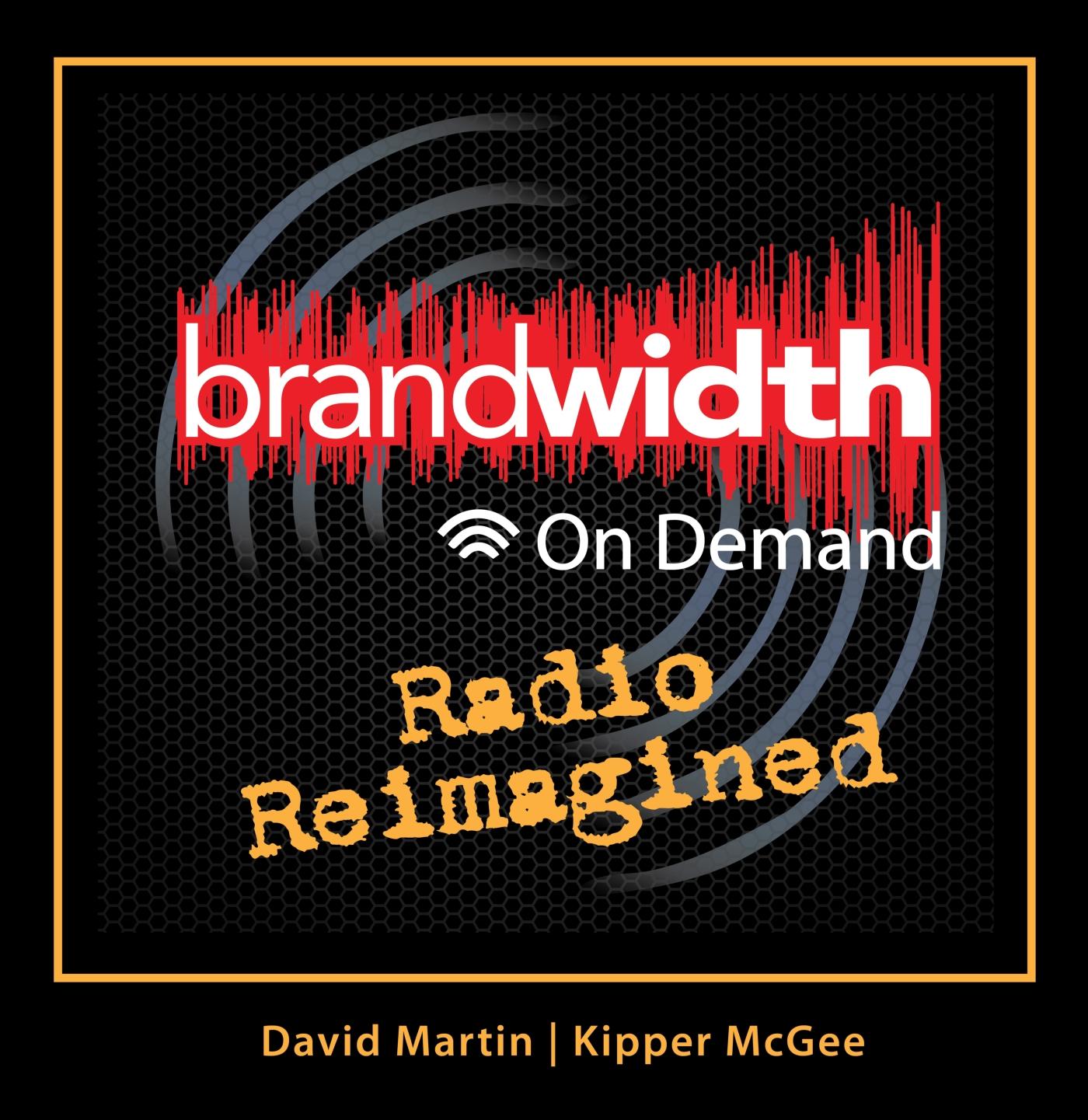 Artwork for podcast Brandwidth On Demand