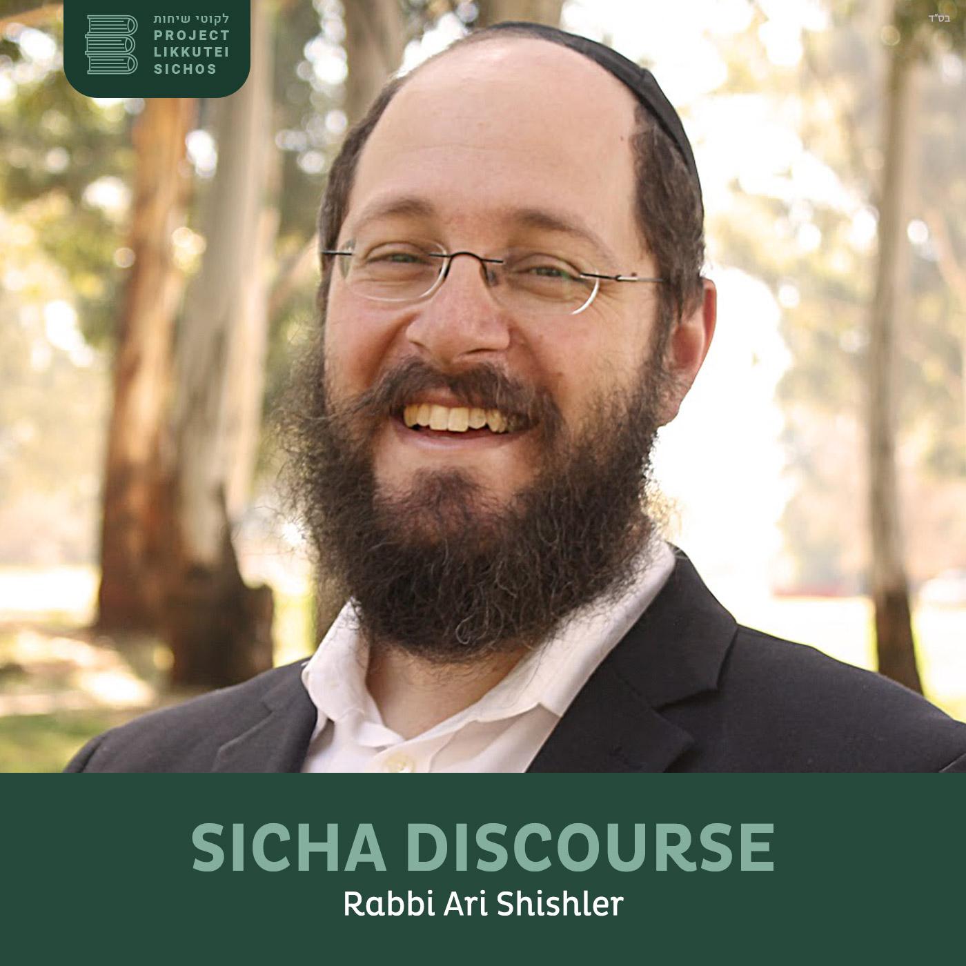 Artwork for podcast Sicha Discourse, Rabbi Ari Shishler