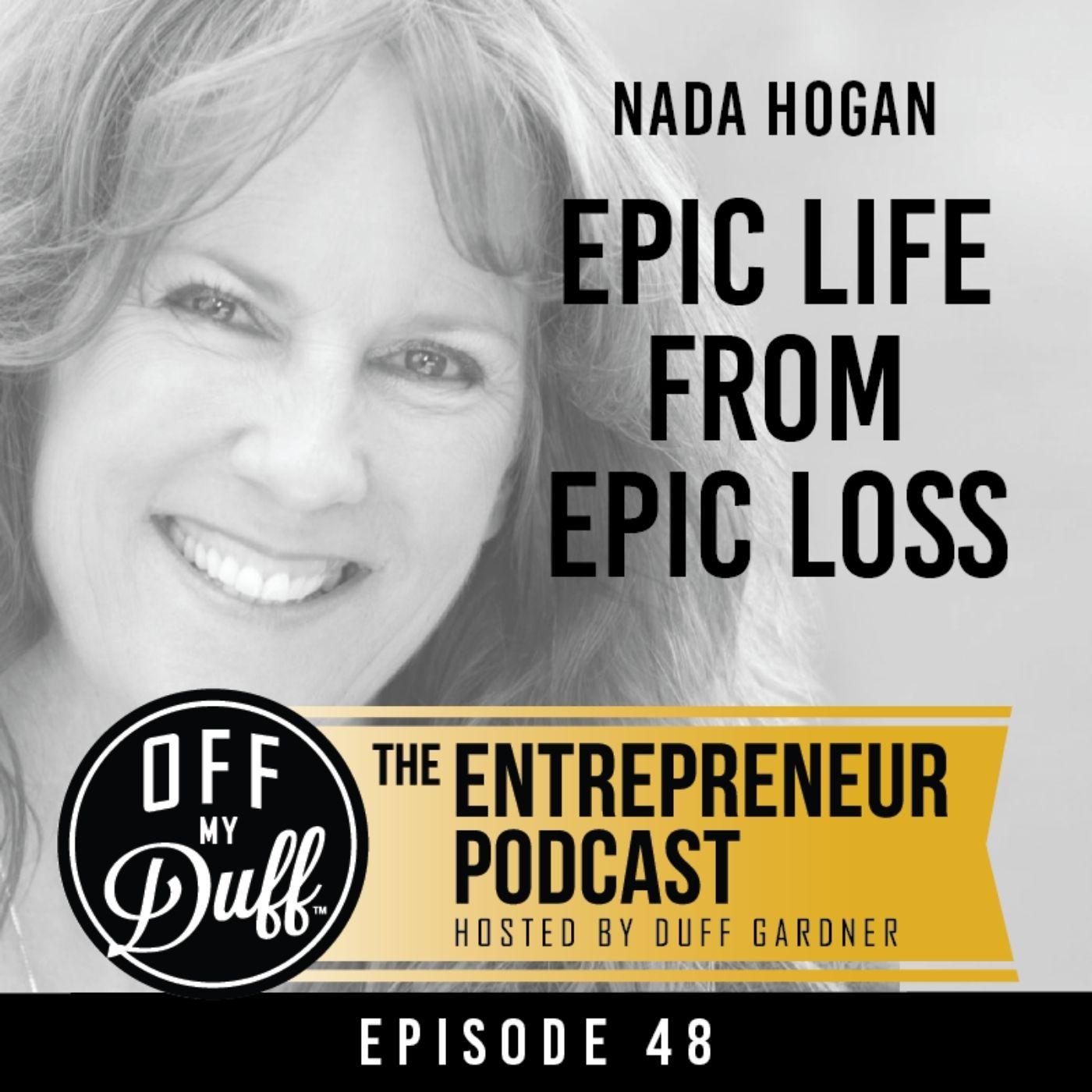 Nada Hogan - Epic Life from Epic Loss