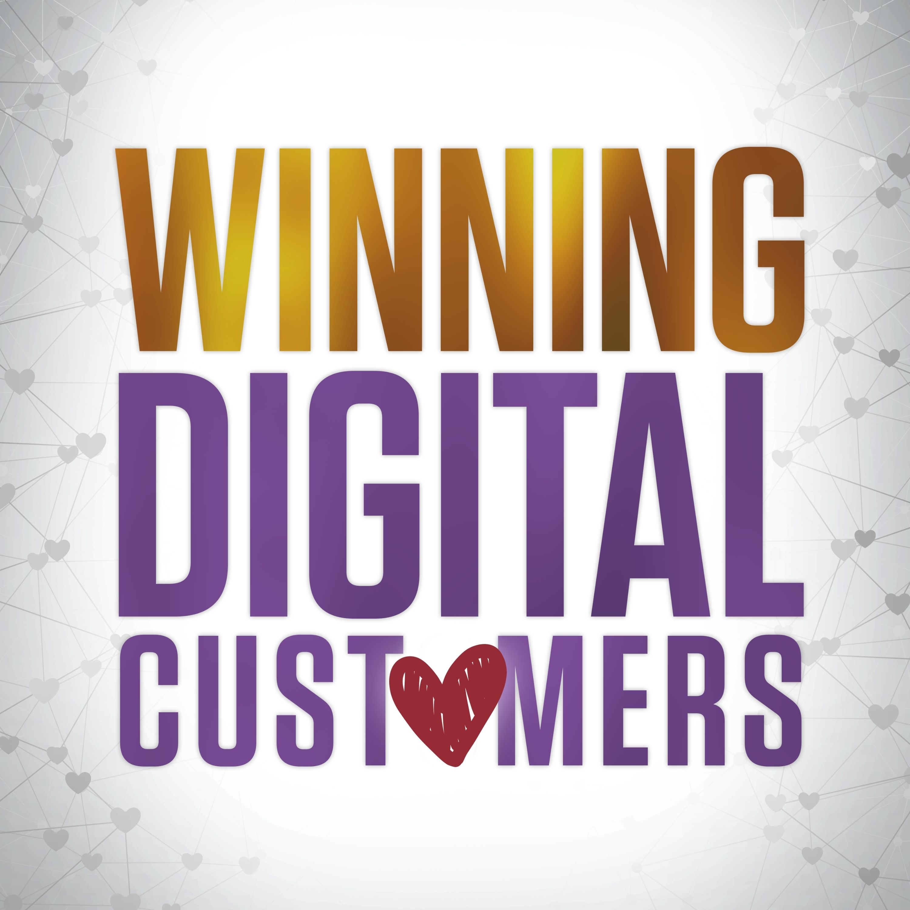 Show artwork for Winning Digital Customers
