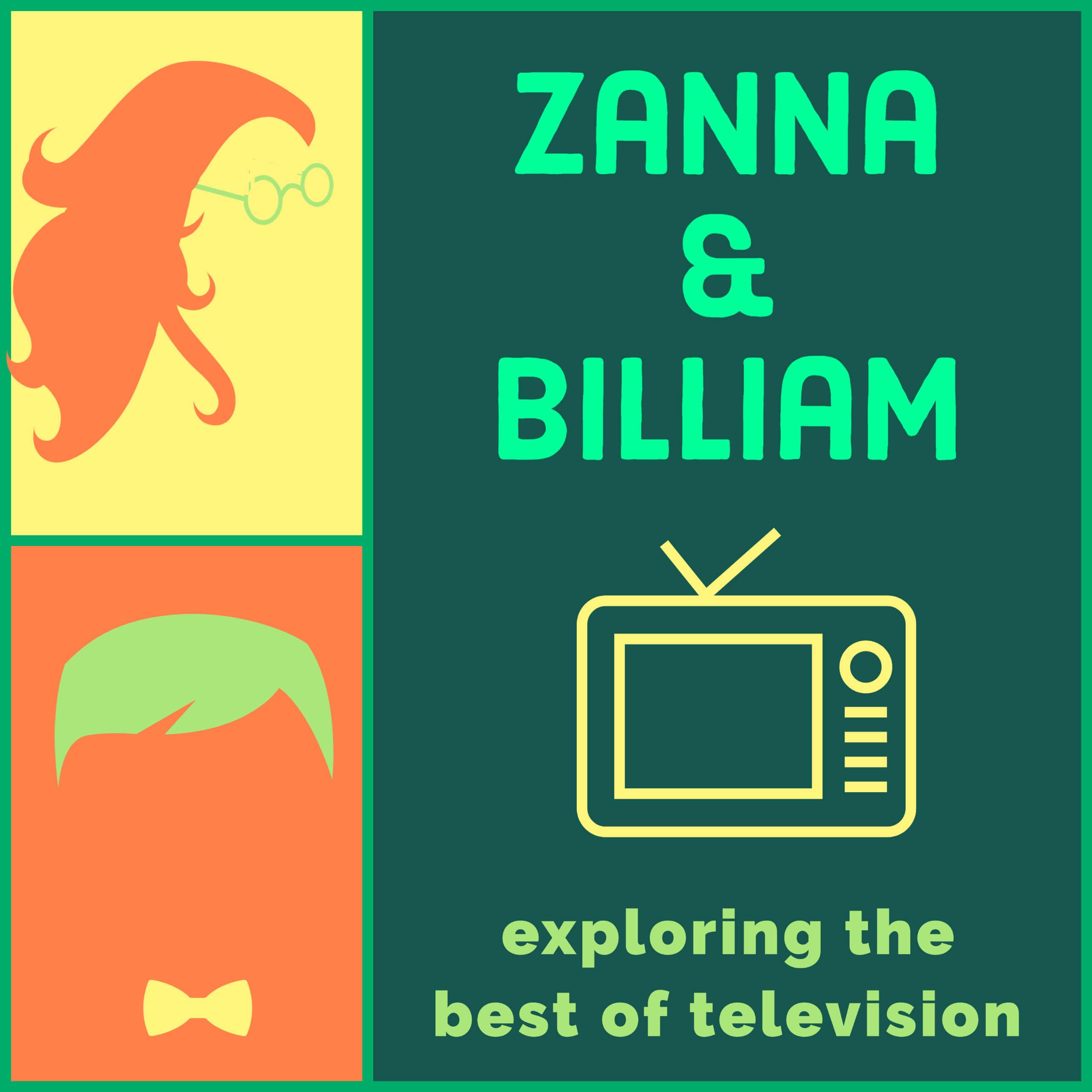 Artwork for podcast Zanna and Billiam